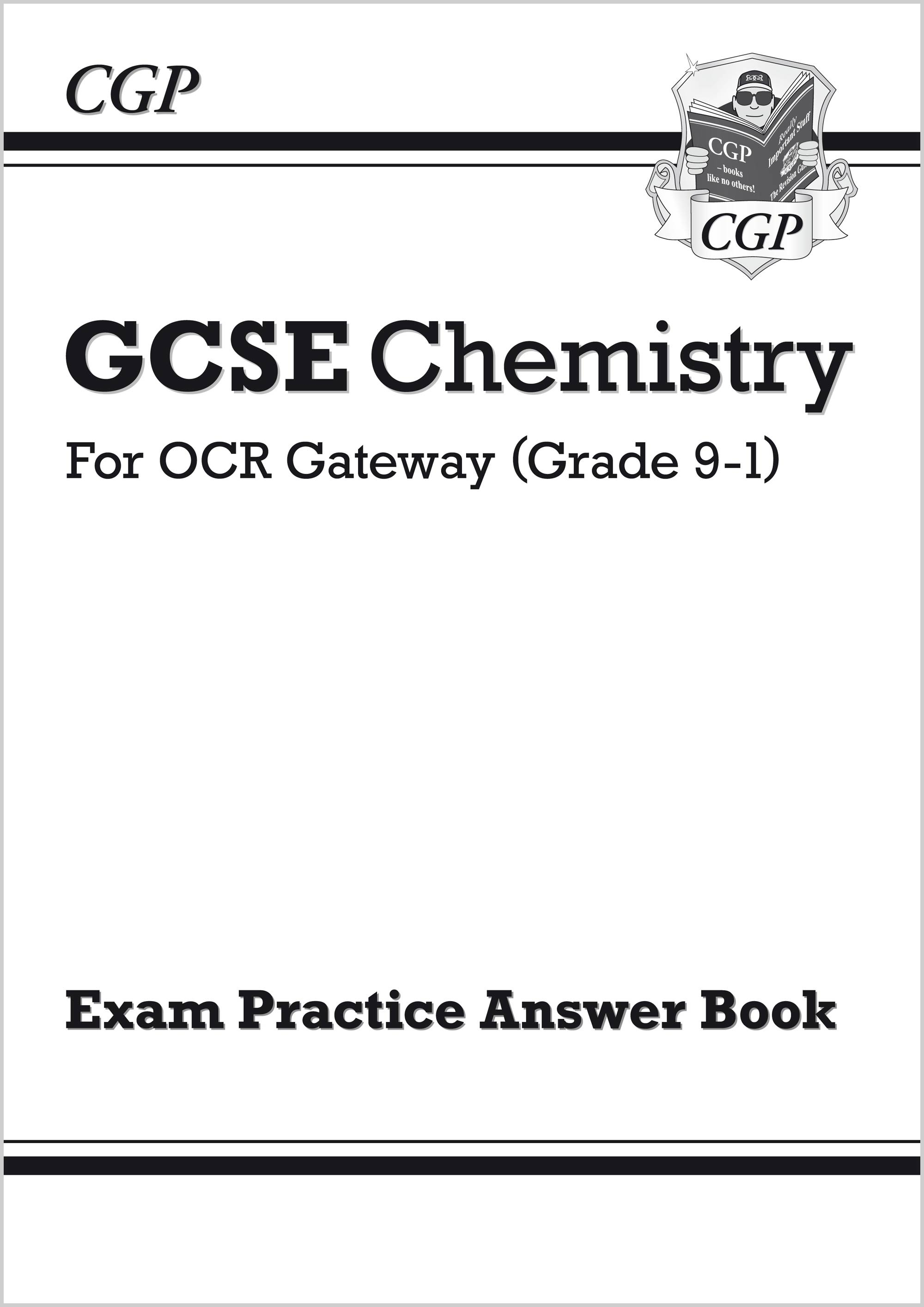 CRQA41 - GCSE Chemistry: OCR Gateway Answers (for Exam Practice Workbook)