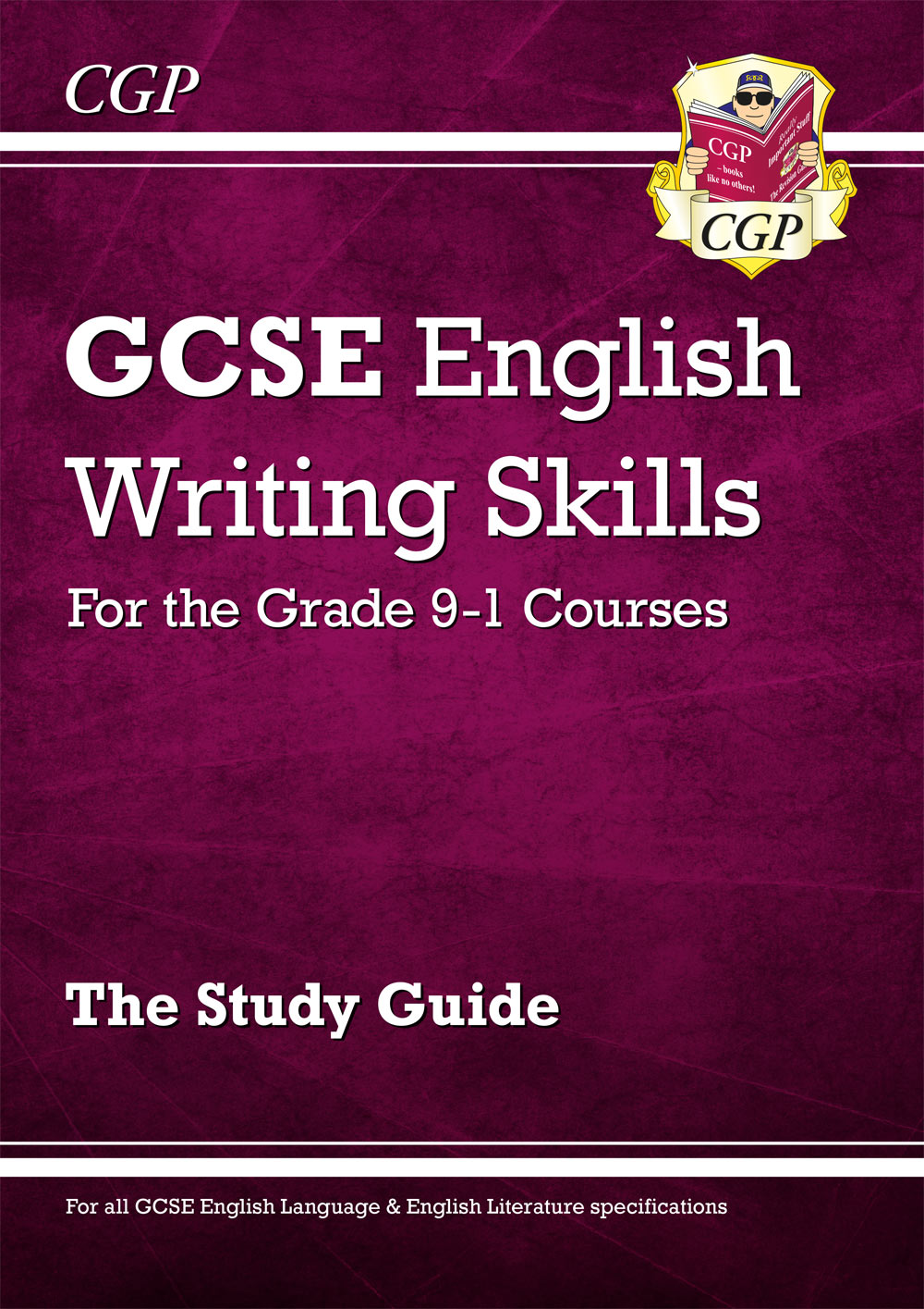EER42 - GCSE English Writing Skills Study Guide - for the Grade 9-1 Courses