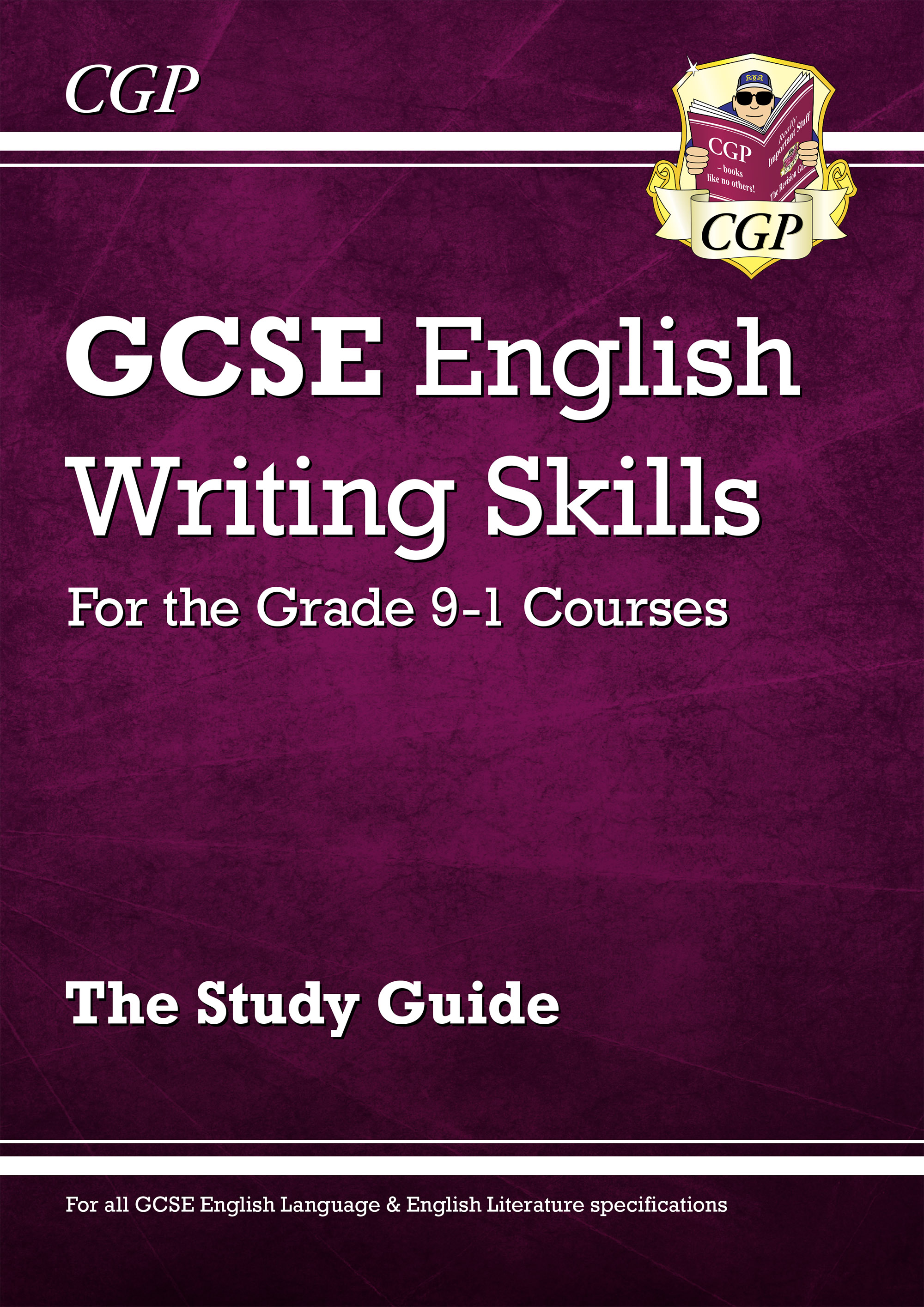EER42DK - GCSE English Writing Skills Study Guide - for the Grade 9-1 Courses