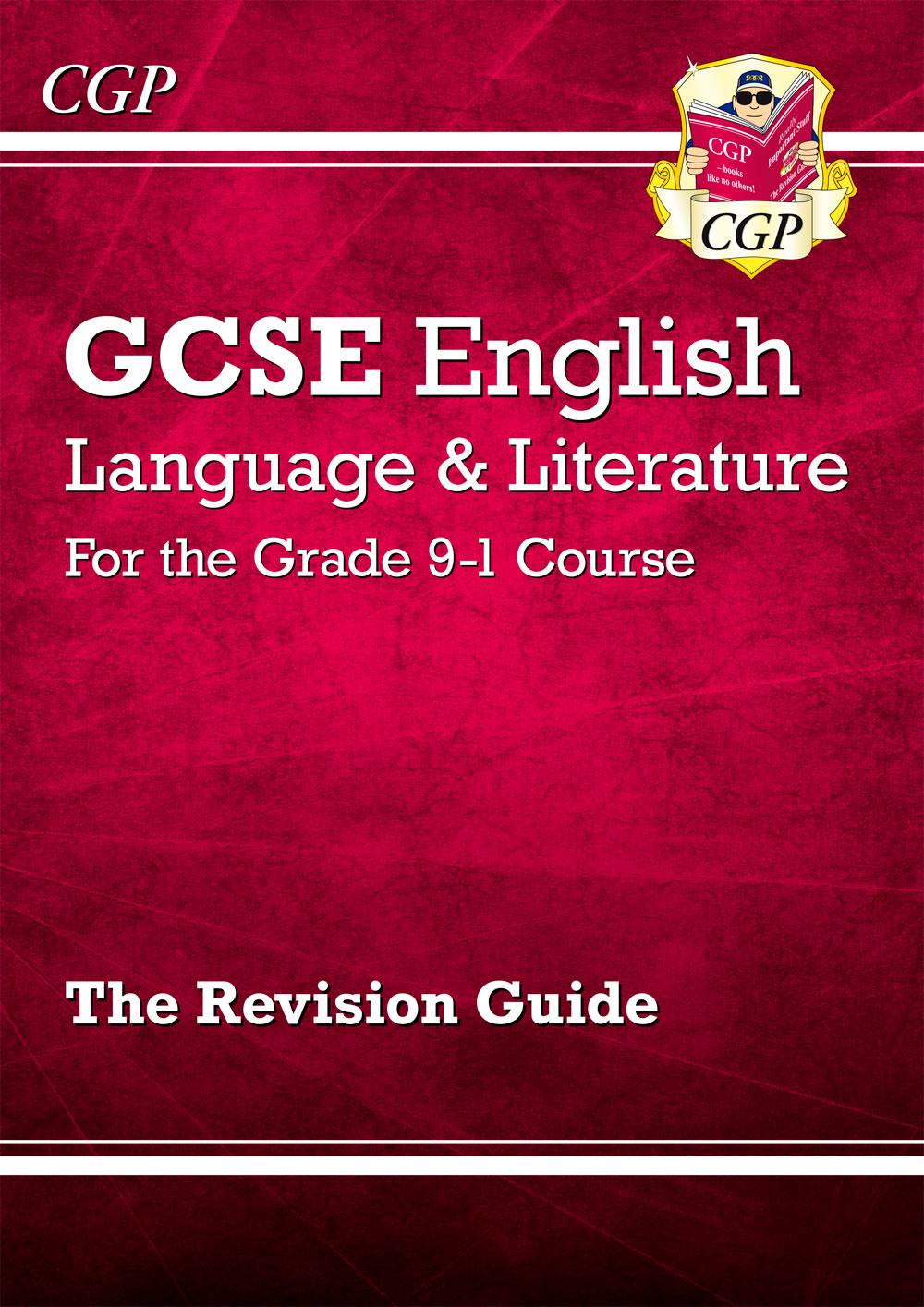 EHR41 - GCSE English Language and Literature Revision Guide - for the Grade 9-1 Courses