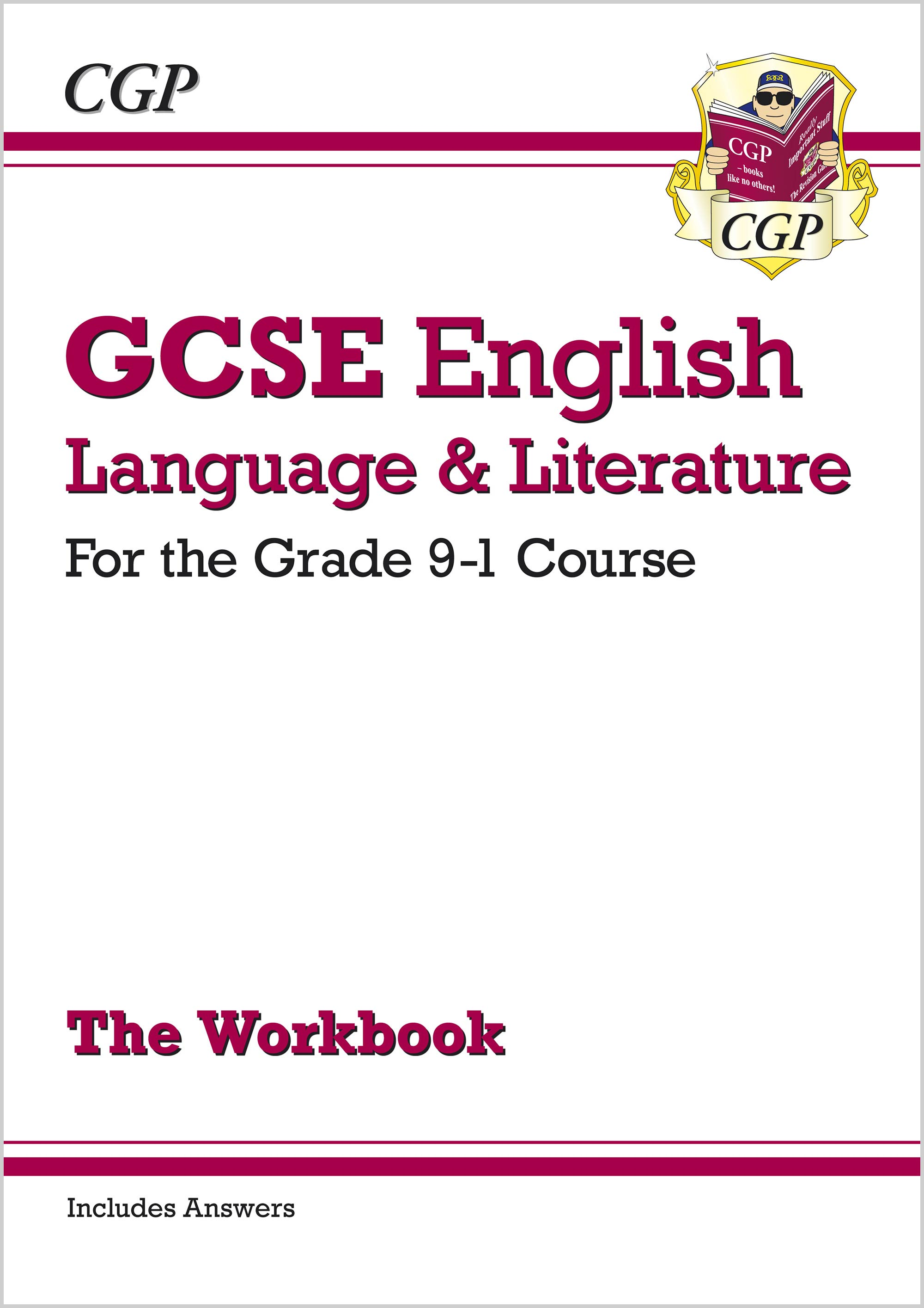 EHW41 - GCSE English Language and Literature Workbook - for the Grade 9-1 Courses (includes Answers)