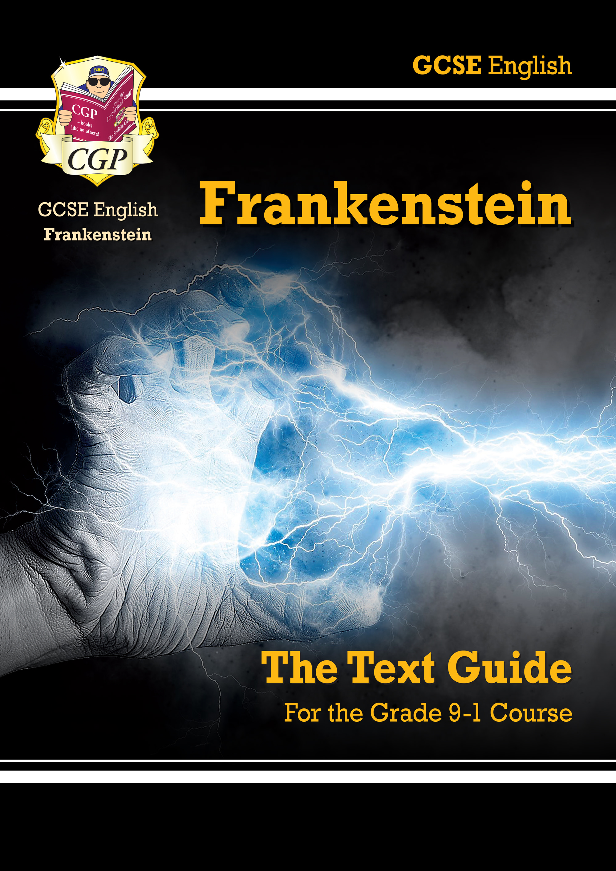 ETF41 - Grade 9-1 GCSE English Text Guide - Frankenstein