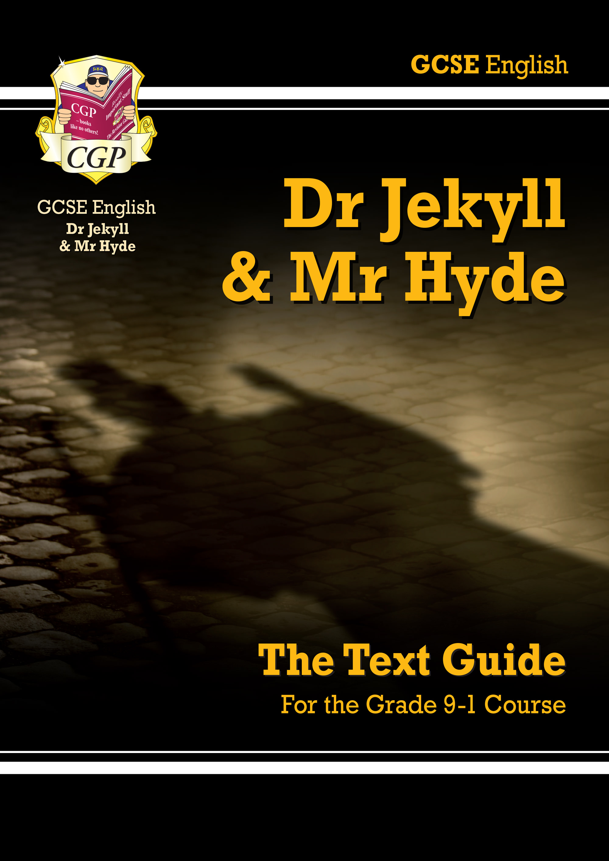 ETJH41 - Grade 9-1 GCSE English Text Guide - Dr Jekyll and Mr Hyde