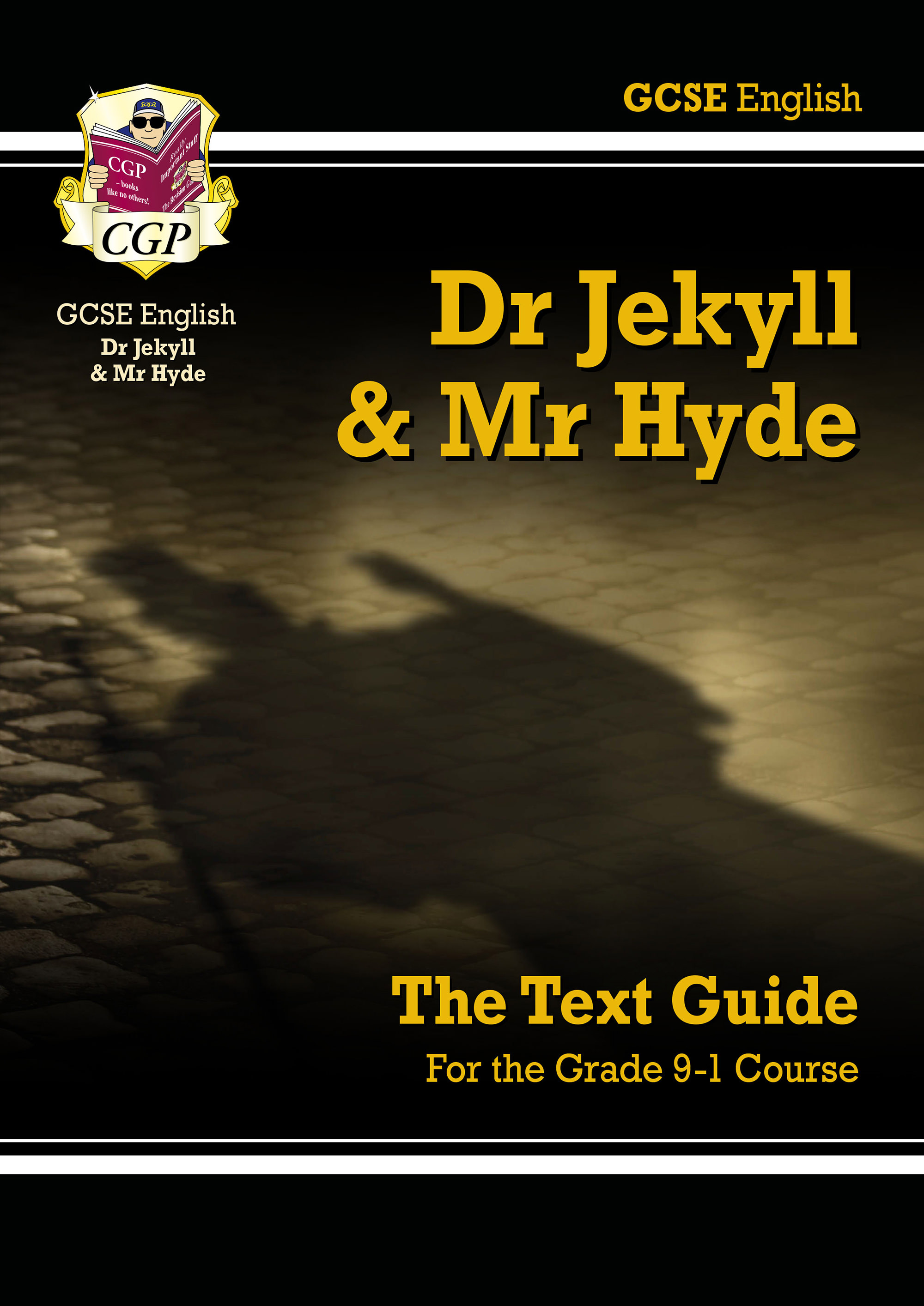 ETJH41DK - Grade 9-1 GCSE English Text Guide - Dr Jekyll and Mr Hyde