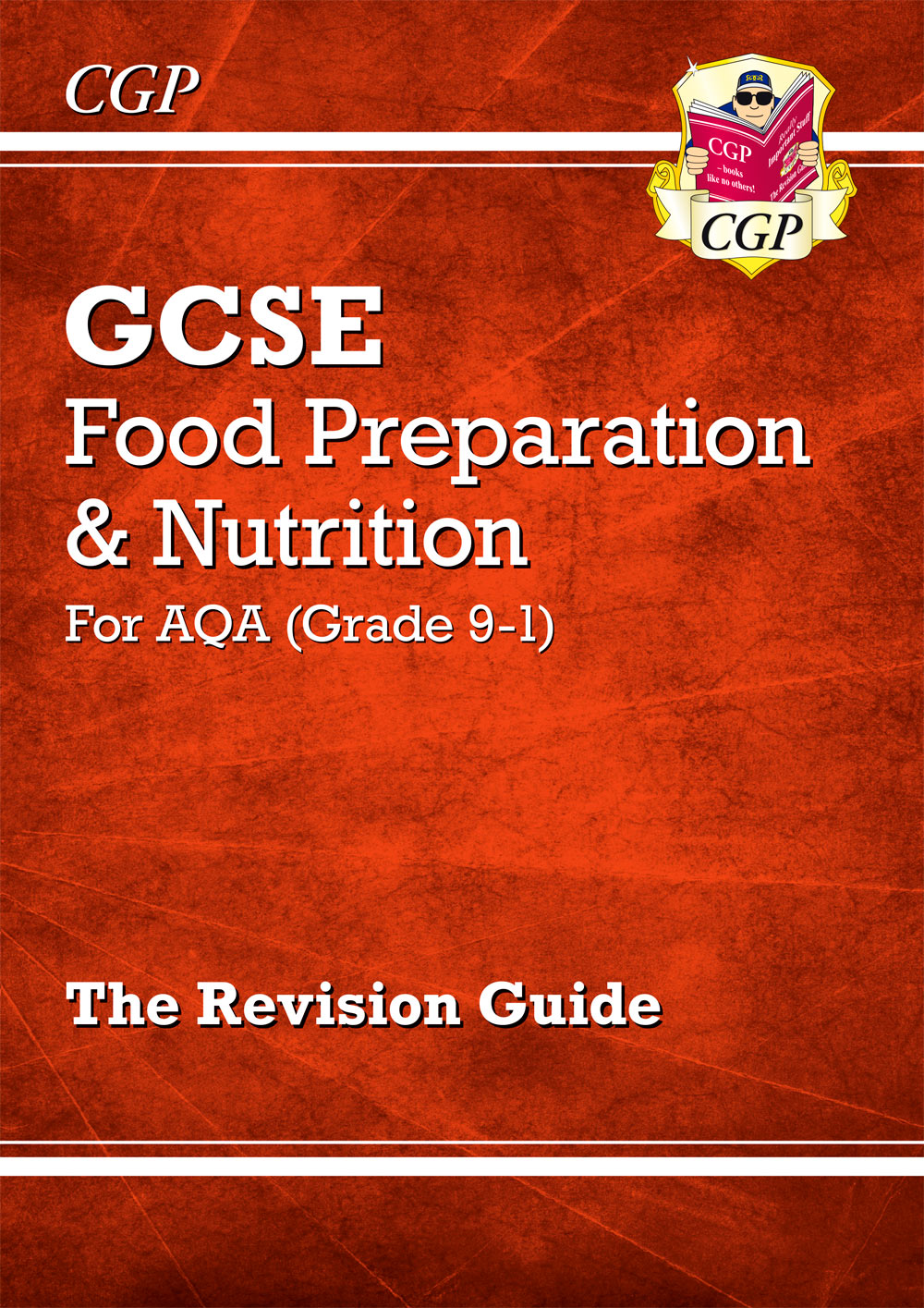 FNAR41 - New Grade 9-1 GCSE Food Preparation & Nutrition - AQA Revision Guide
