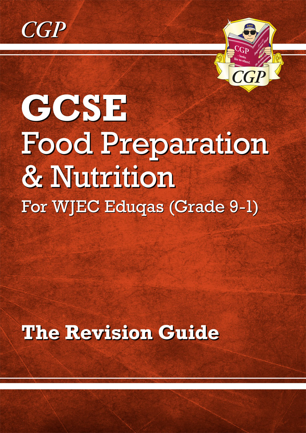 FNWR41 - New Grade 9-1 GCSE Food Preparation & Nutrition - WJEC Eduqas Revision Guide