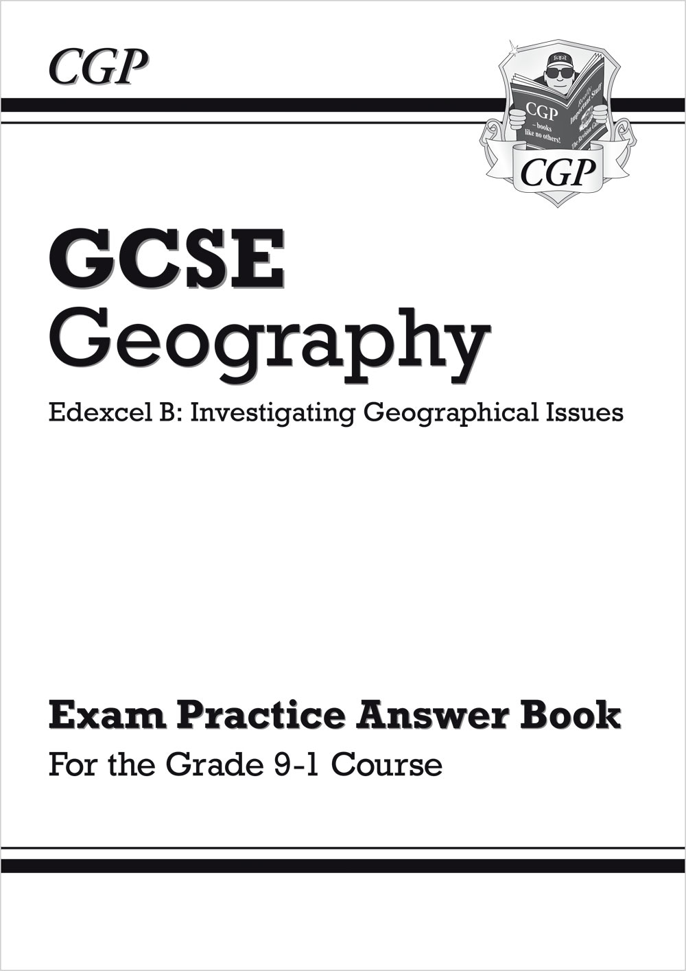 GEQA41 - Grade 9-1 GCSE Geography Edexcel B: Investigating Geographical Issues - Answers (for Workbo