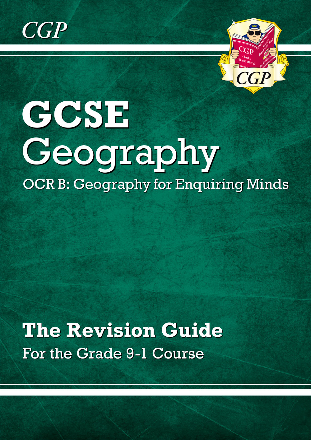 GRR44 - New Grade 9-1 GCSE Geography OCR B: Geography for Enquiring Minds - Revision Guide