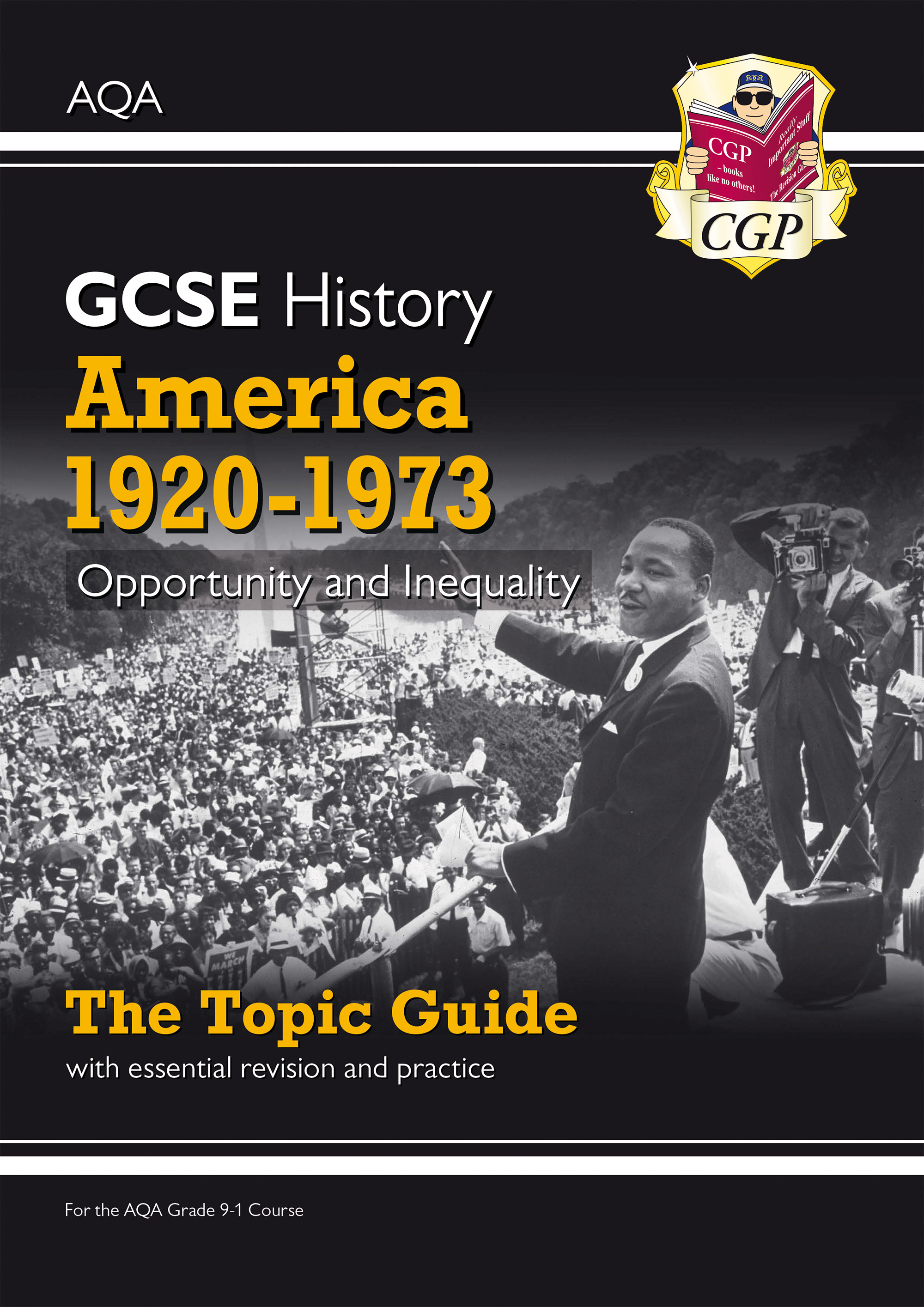 HAAOO41D - Grade 9-1 GCSE History AQA Topic Guide - America, 1920-1973: Opportunity and Inequality O