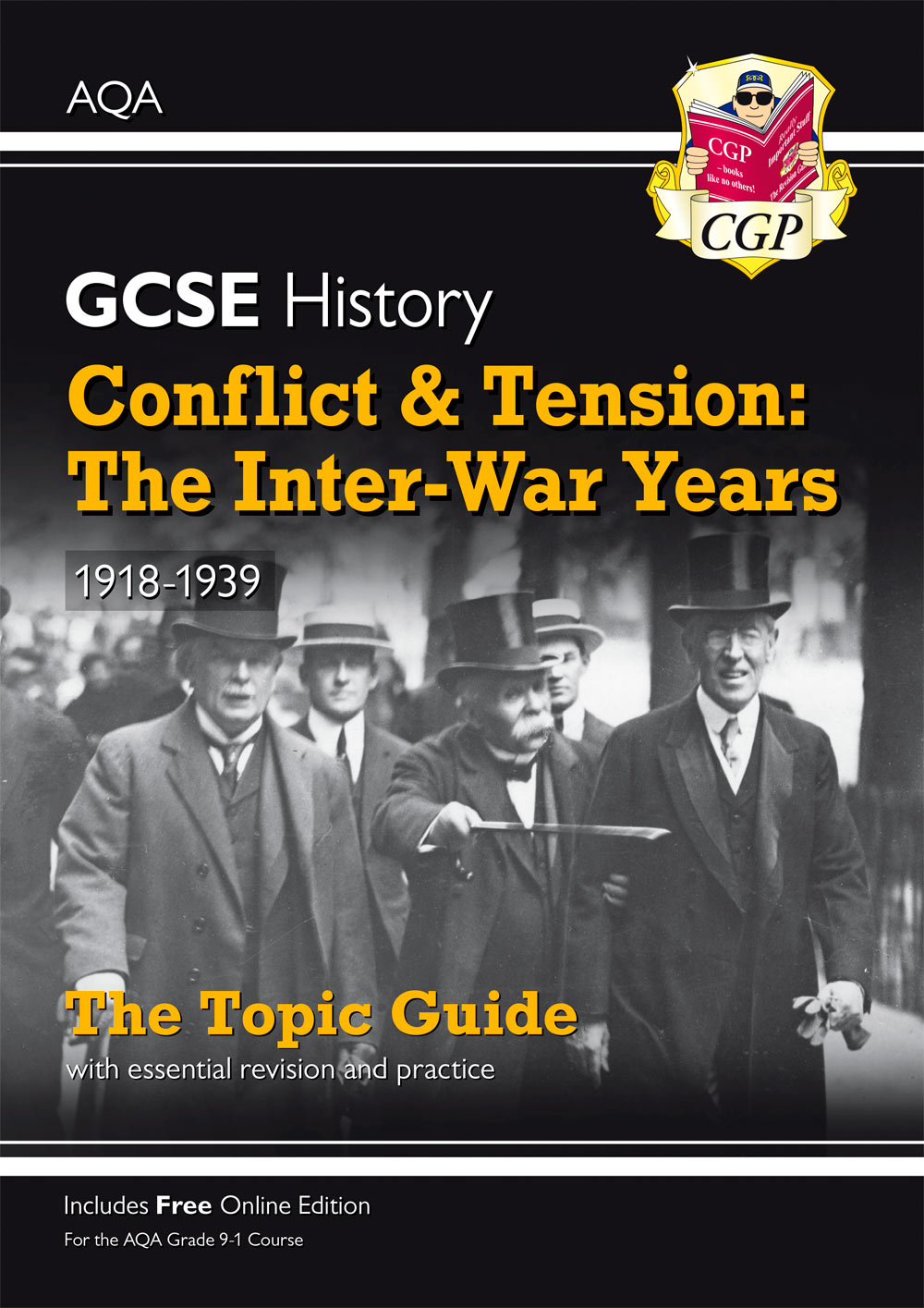 HACTO41 - New Grade 9-1 GCSE History AQA Topic Guide - Conflict and Tension: The Inter-War Years, 19