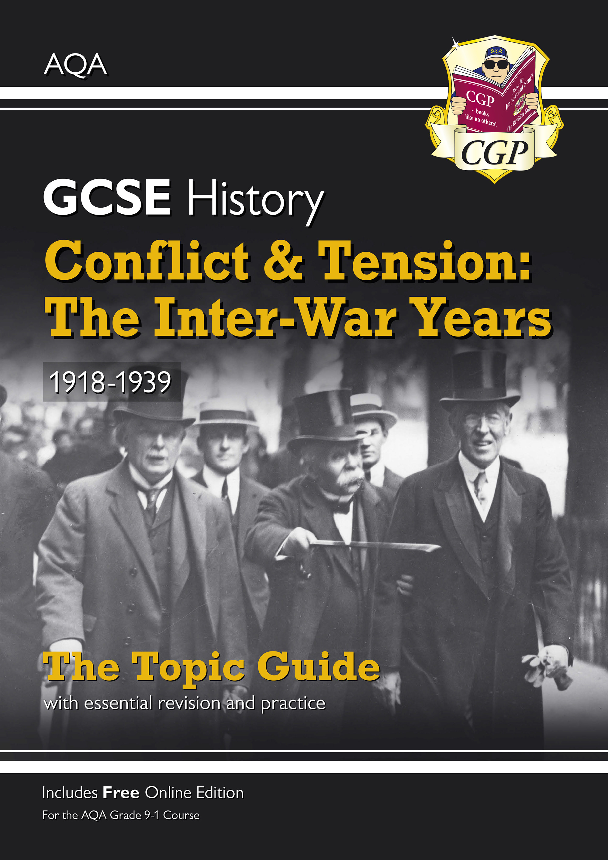 HACTO41DK - Grade 9-1 GCSE History AQA Topic Guide - Conflict and Tension: The Inter-War Years, 1918