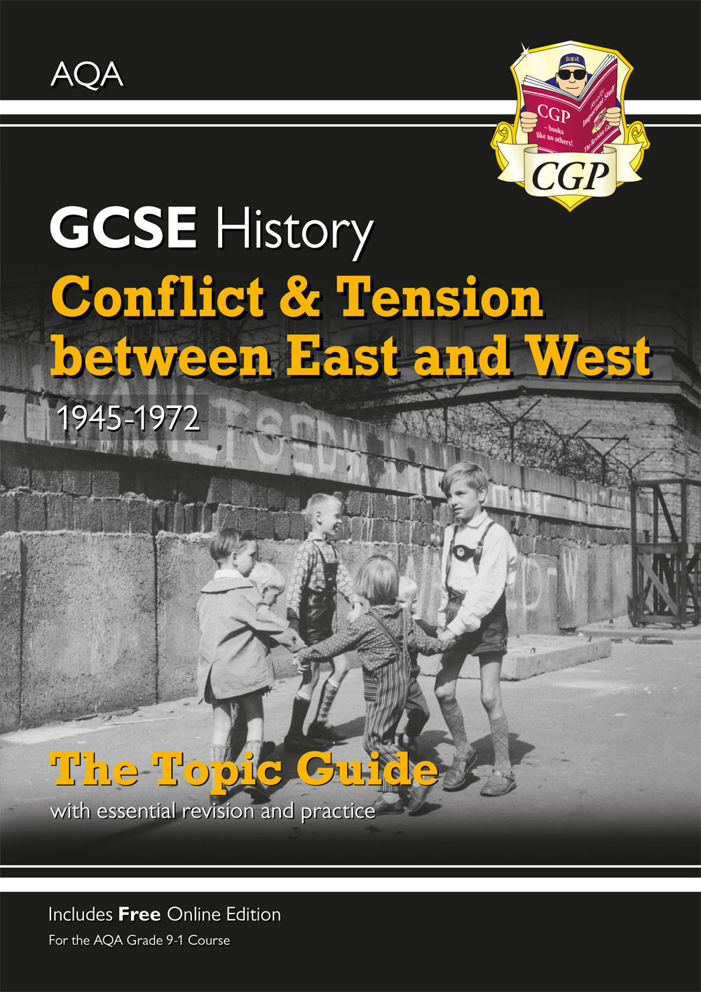 HAEWO41 - New Grade 9-1 GCSE History AQA Topic Guide - Conflict and Tension Between East and West, 1