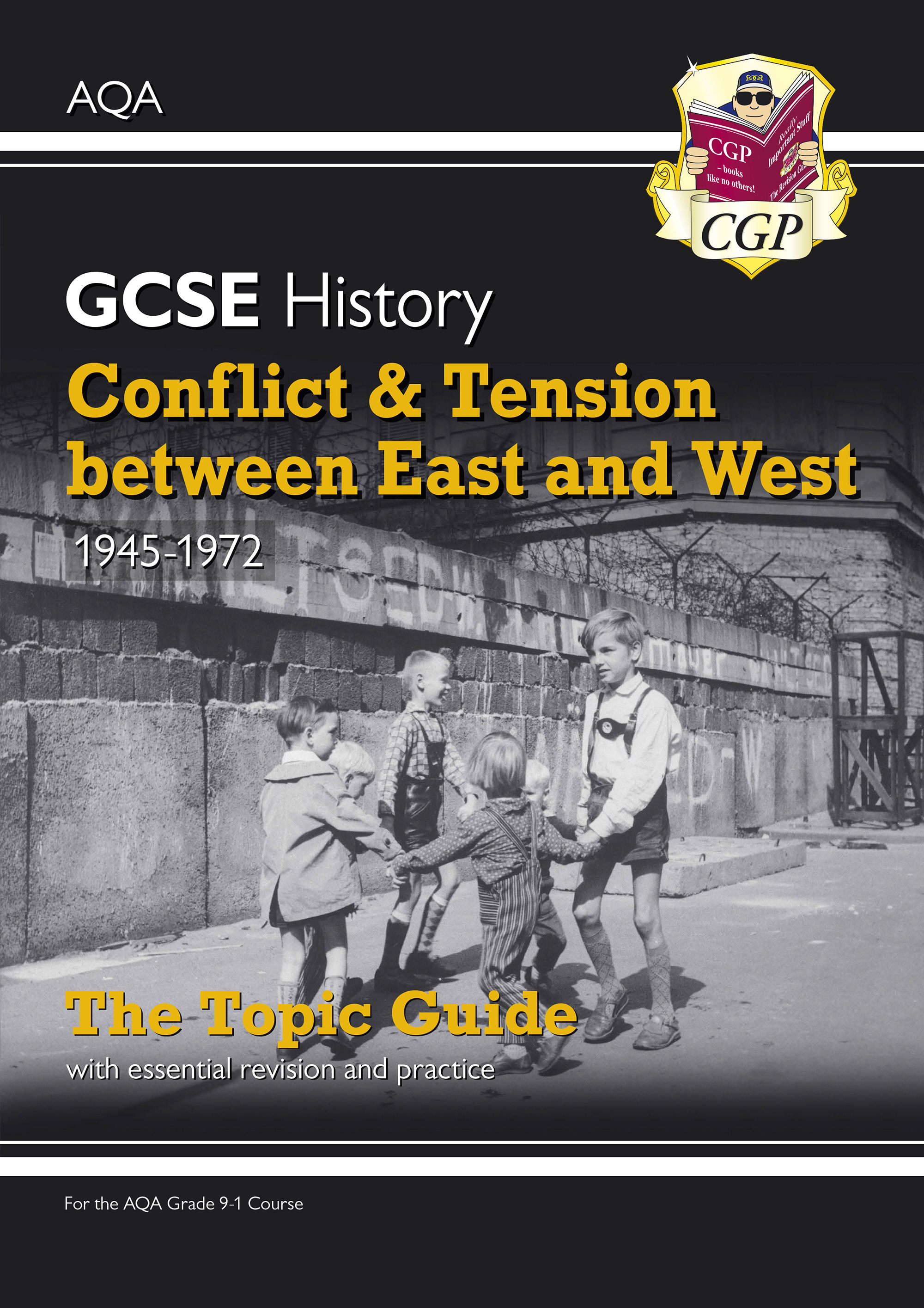 HAEWO41D - New Grade 9-1 GCSE History AQA Topic Guide - Conflict and Tension Between East and West,