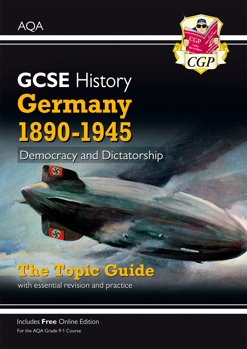 HAGEO41 - New Grade 9-1 GCSE History AQA Topic Guide - Germany, 1890-1945: Democracy and Dictatorshi