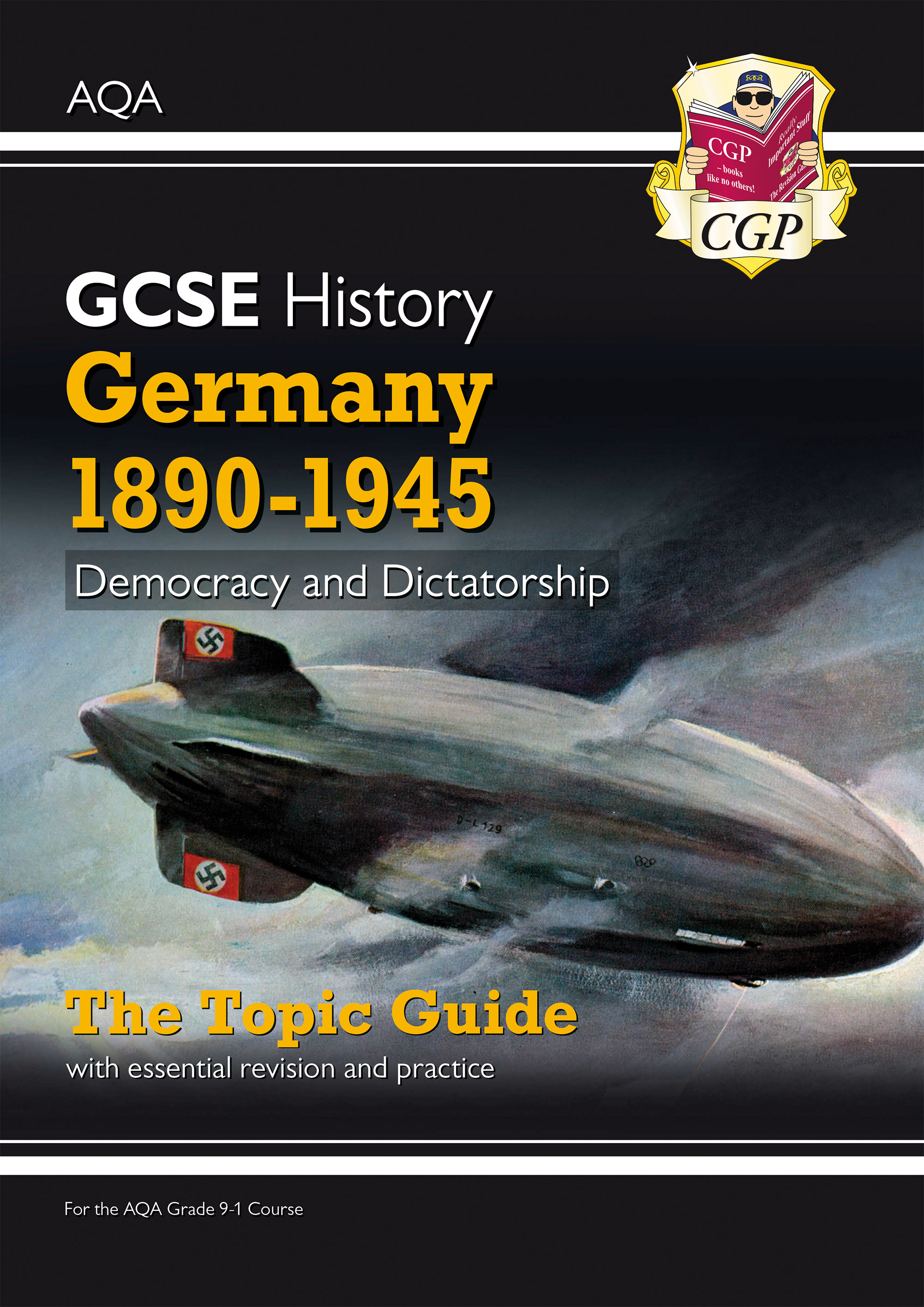 HAGEO41D - New Grade 9-1 GCSE History AQA Topic Guide - Germany, 1890-1945: Democracy and Dictatorsh