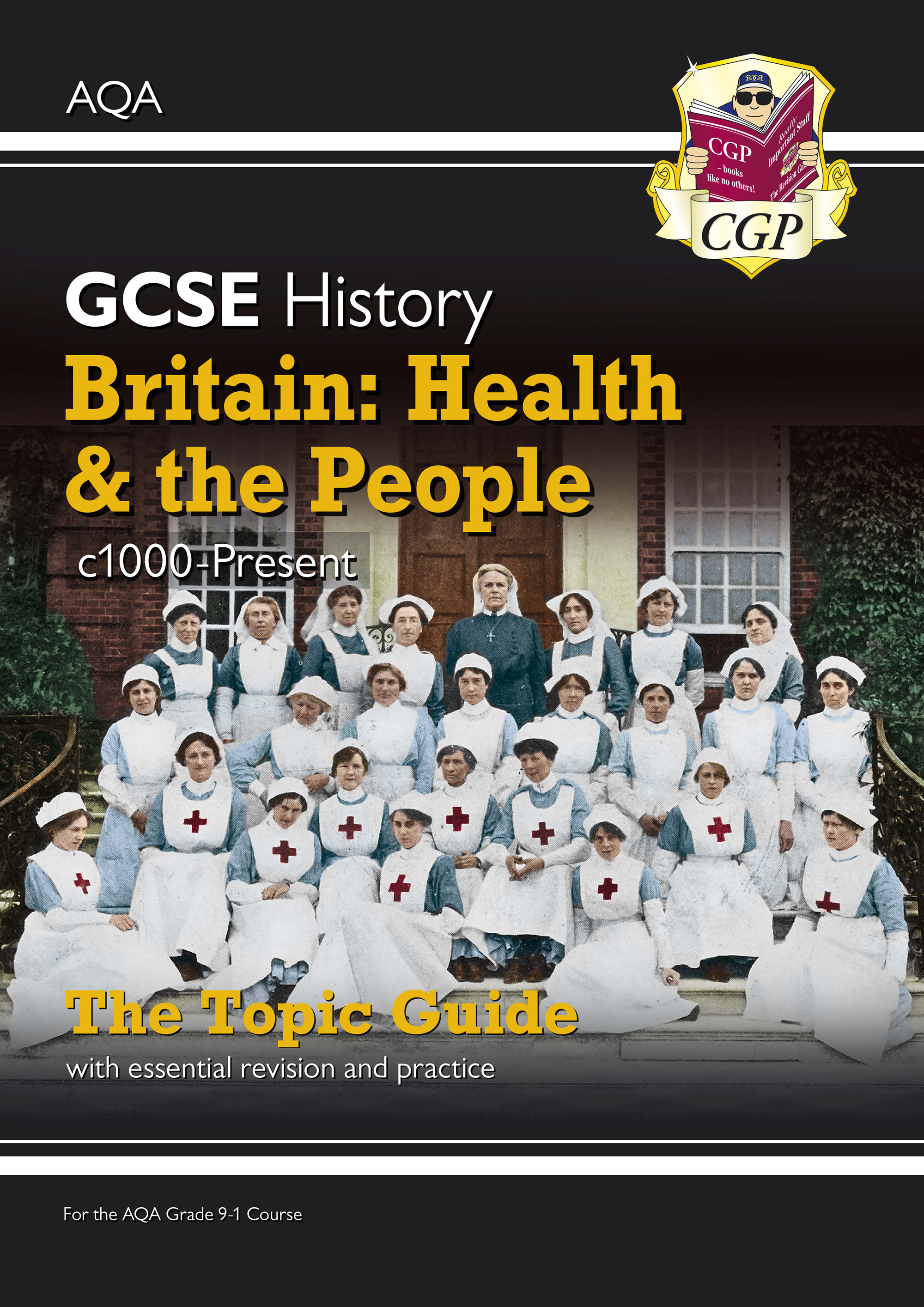 HAHPO41D - New Grade 9-1 GCSE History AQA Topic Guide - Britain: Health and the People: c1000-Presen