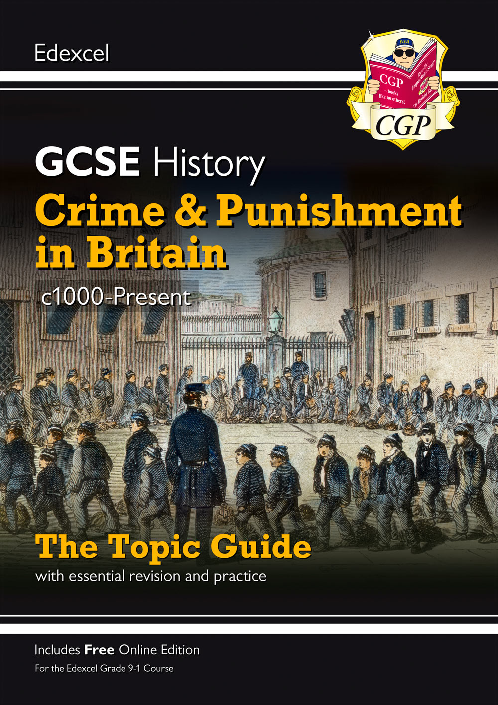HECPO41 - New Grade 9-1 GCSE History Edexcel Topic Guide - Crime and Punishment in Britain, c1000-Pr