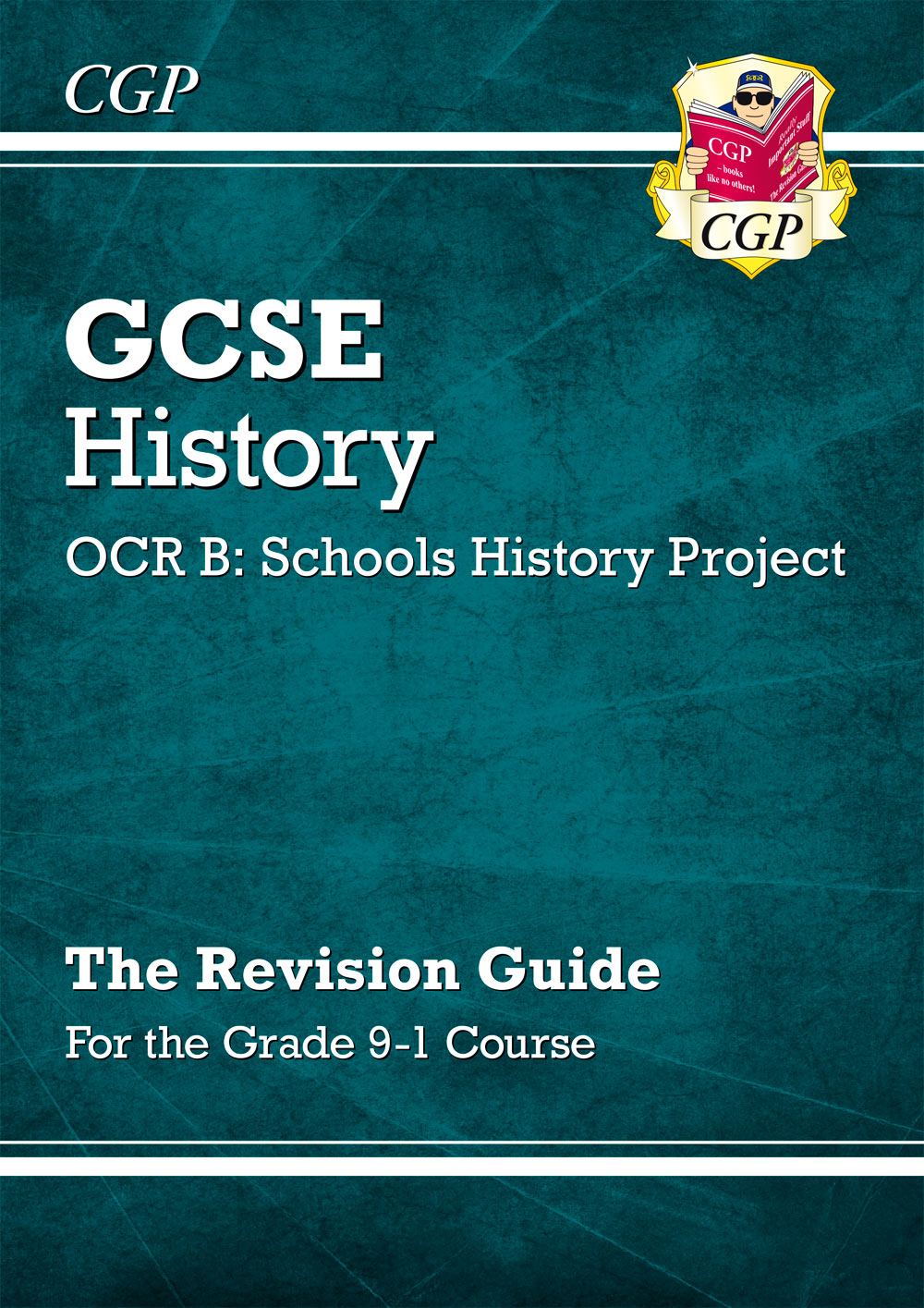 HPRR41 - GCSE History OCR B: Schools History Project Revision Guide - for the Grade 9-1 Course
