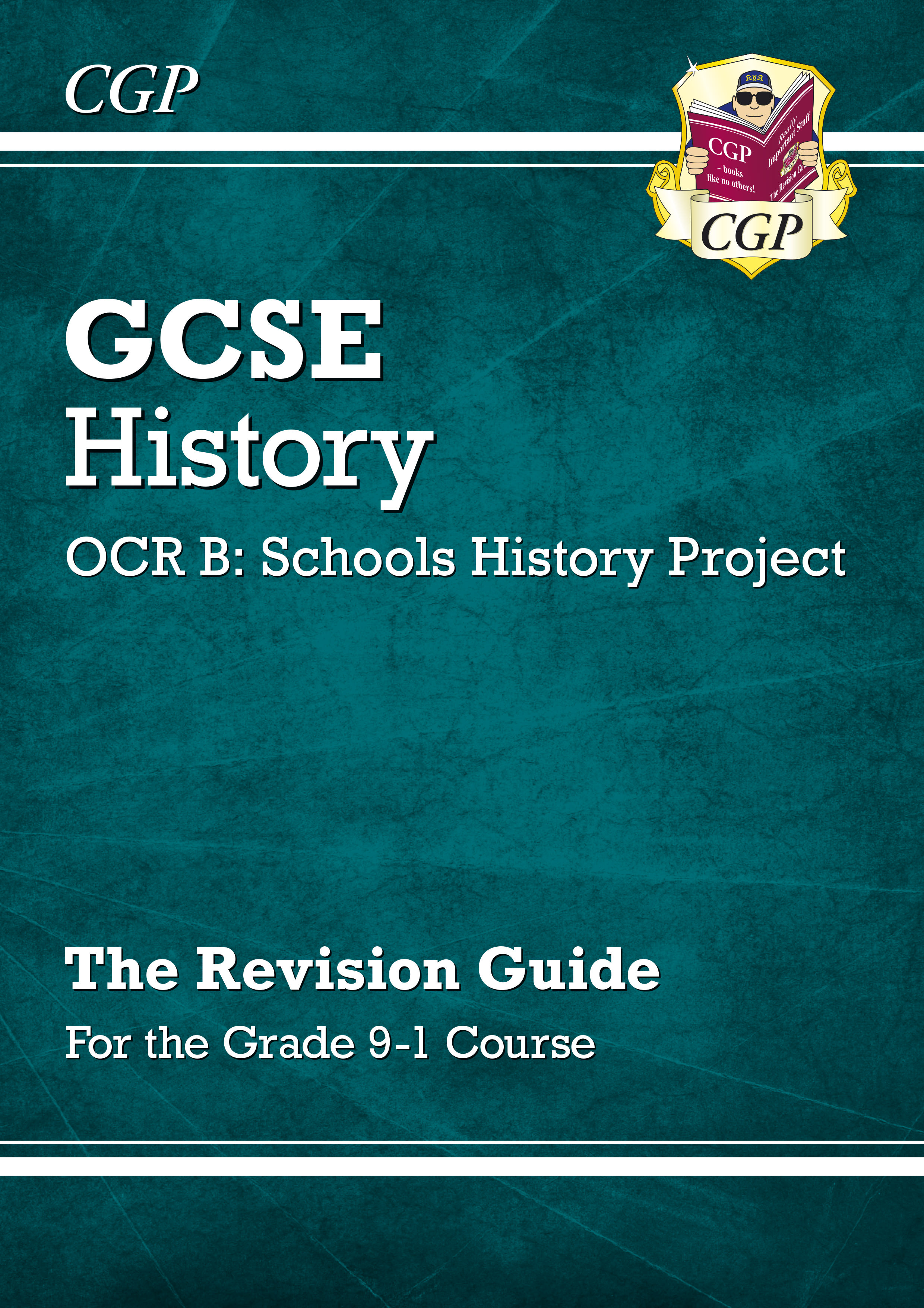 HPRR41DK - New GCSE History OCR B: Schools History Project Revision Guide - for the Grade 9-1 Course