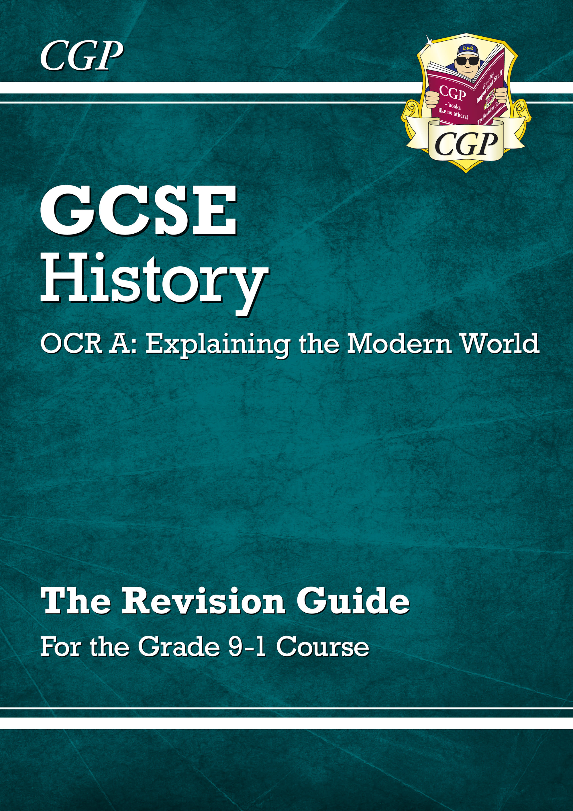 HWRR44 - GCSE History OCR A: Explaining the Modern World Revision Guide - for the Grade 9-1 Course