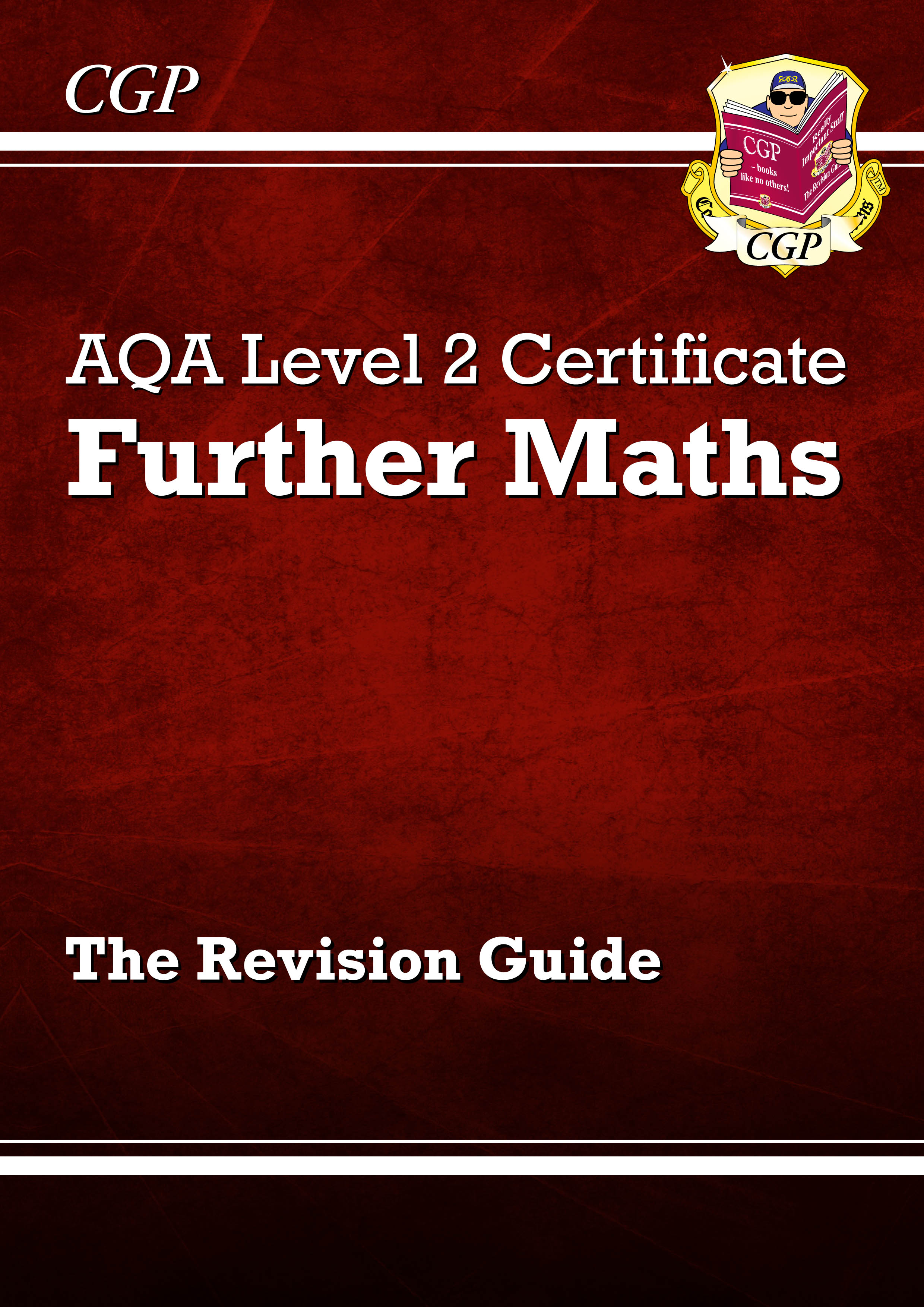 MARI41DK - AQA Level 2 Certificate in Further Maths - Revision Guide (A^-C course)