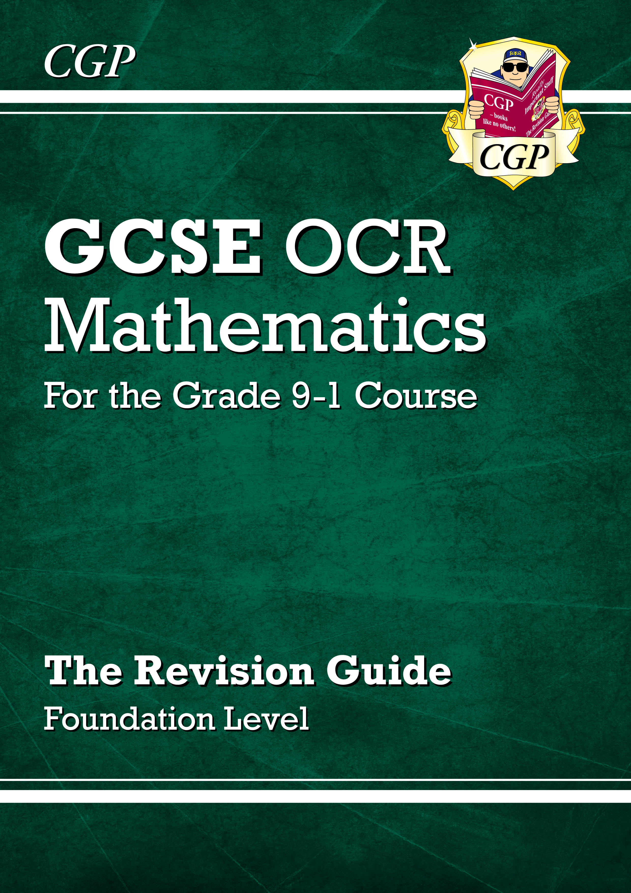MCFR46DK - GCSE Maths OCR Revision Guide: Foundation - for the Grade 9-1 Course