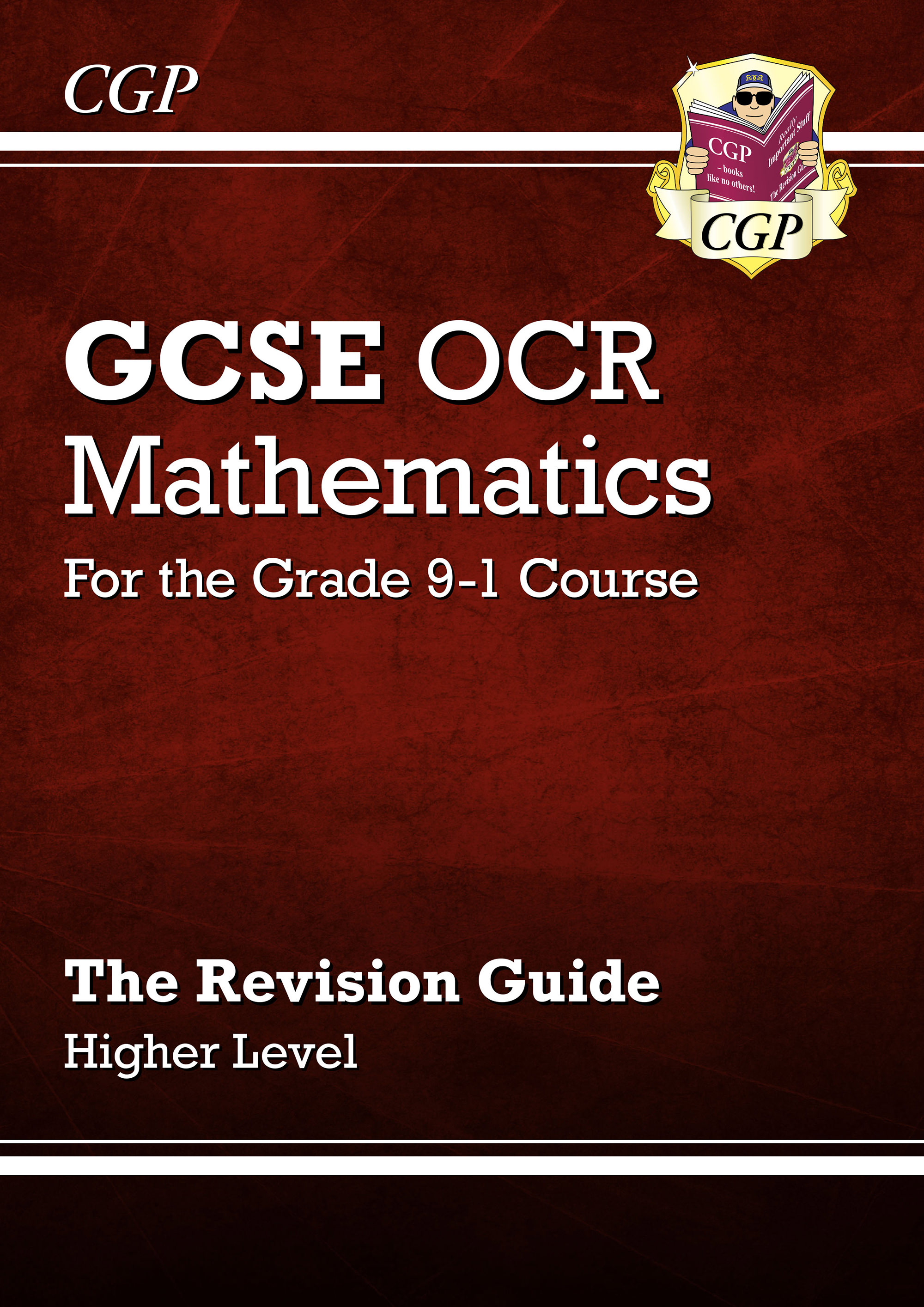 MCHR46DK - GCSE Maths OCR Revision Guide: Higher - for the Grade 9-1 Course