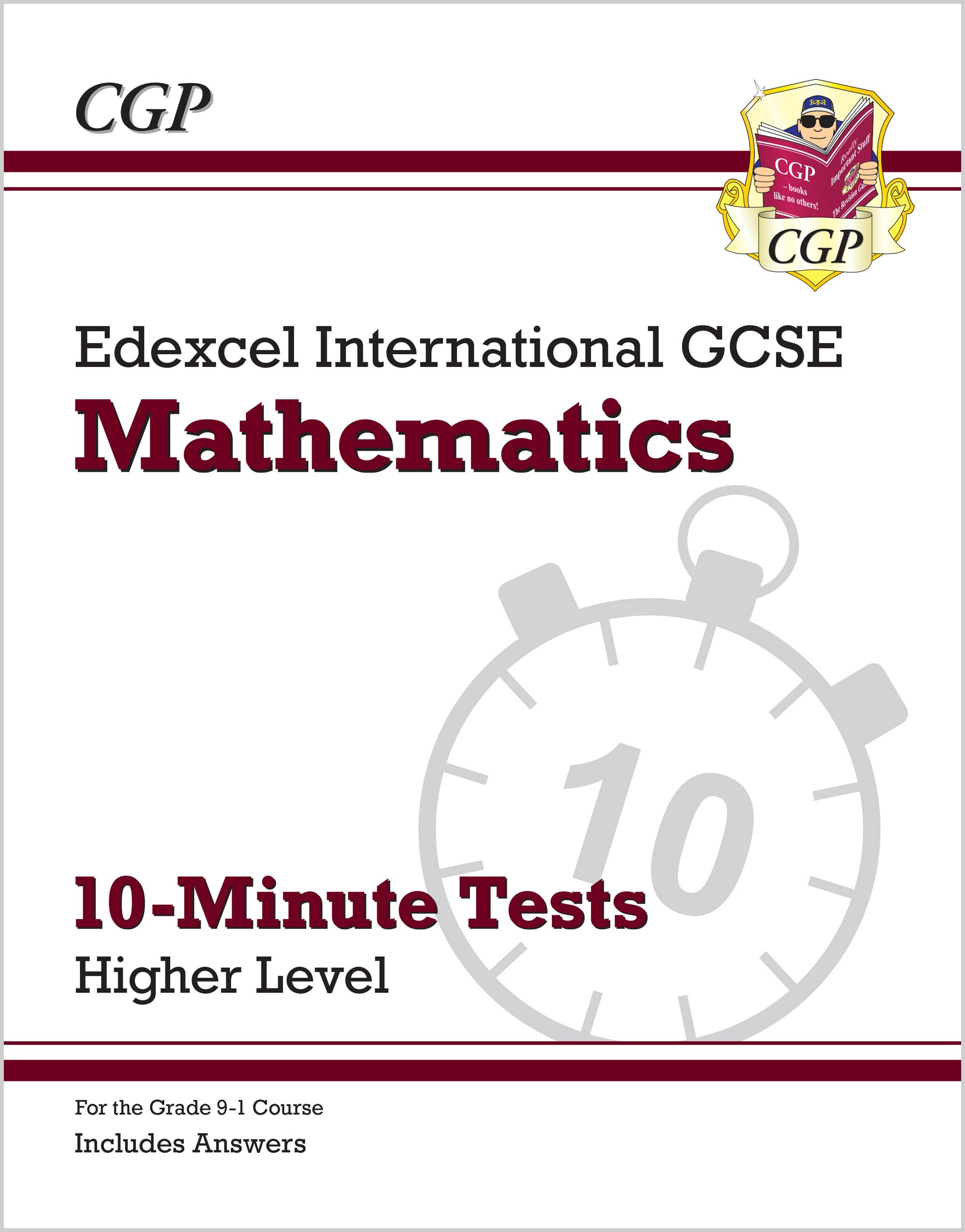 MEXPI41 - Grade 9-1 Edexcel International GCSE Maths 10-Minute Tests - Higher (includes Answers)