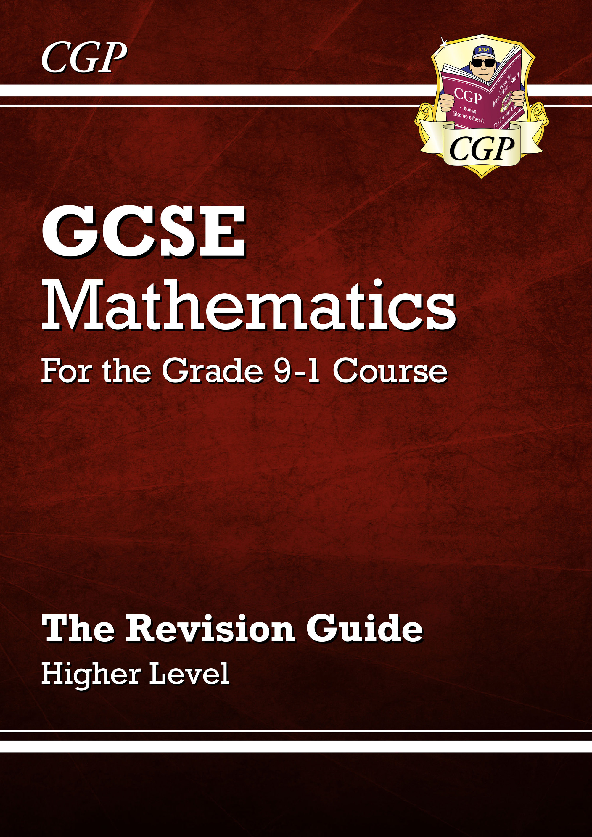 MHR47DK - GCSE Maths Revision Guide: Higher - for the Grade 9-1 Course