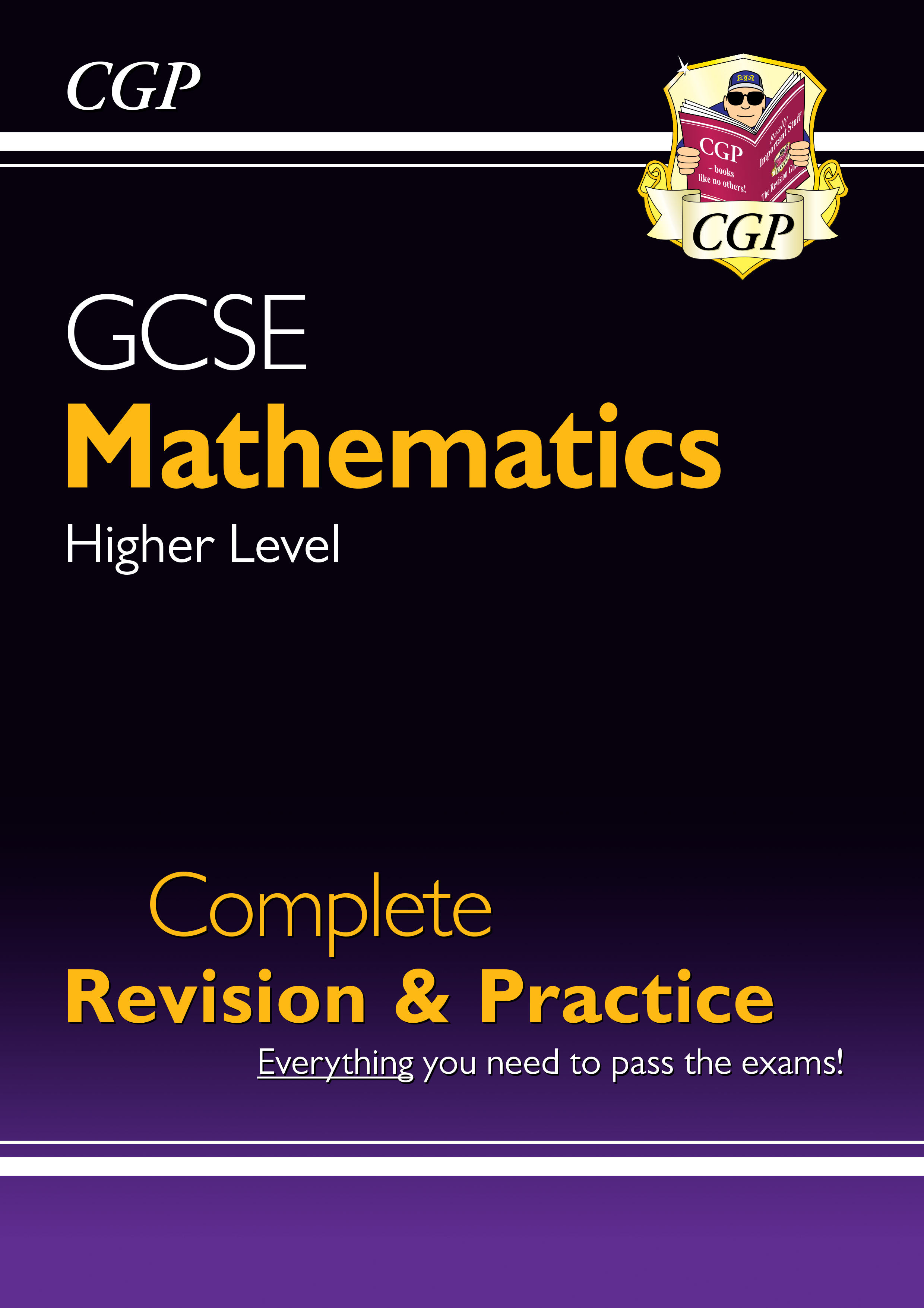 MHS47DK - GCSE Maths Complete Revision & Practice: Higher - for the Grade 9-1 Course