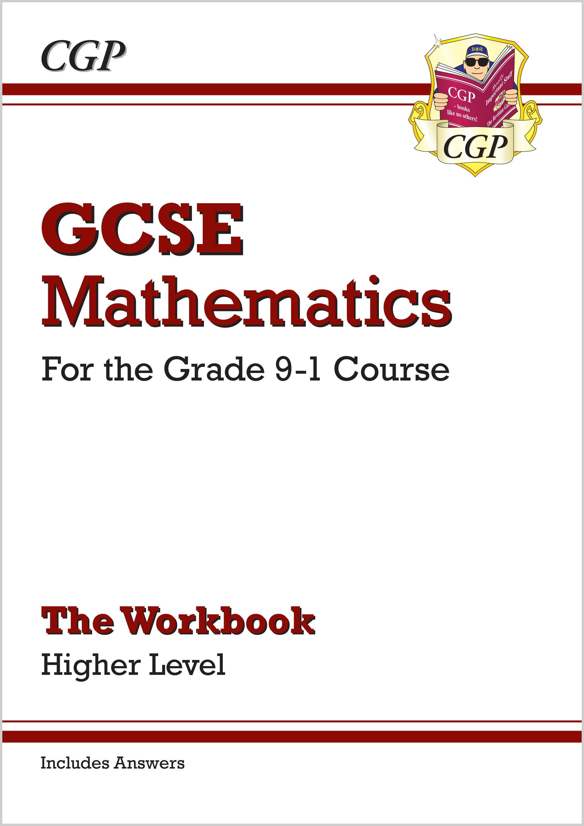 MHW46B - GCSE Maths Workbook: Higher - for the Grade 9-1 Course (includes Answers)