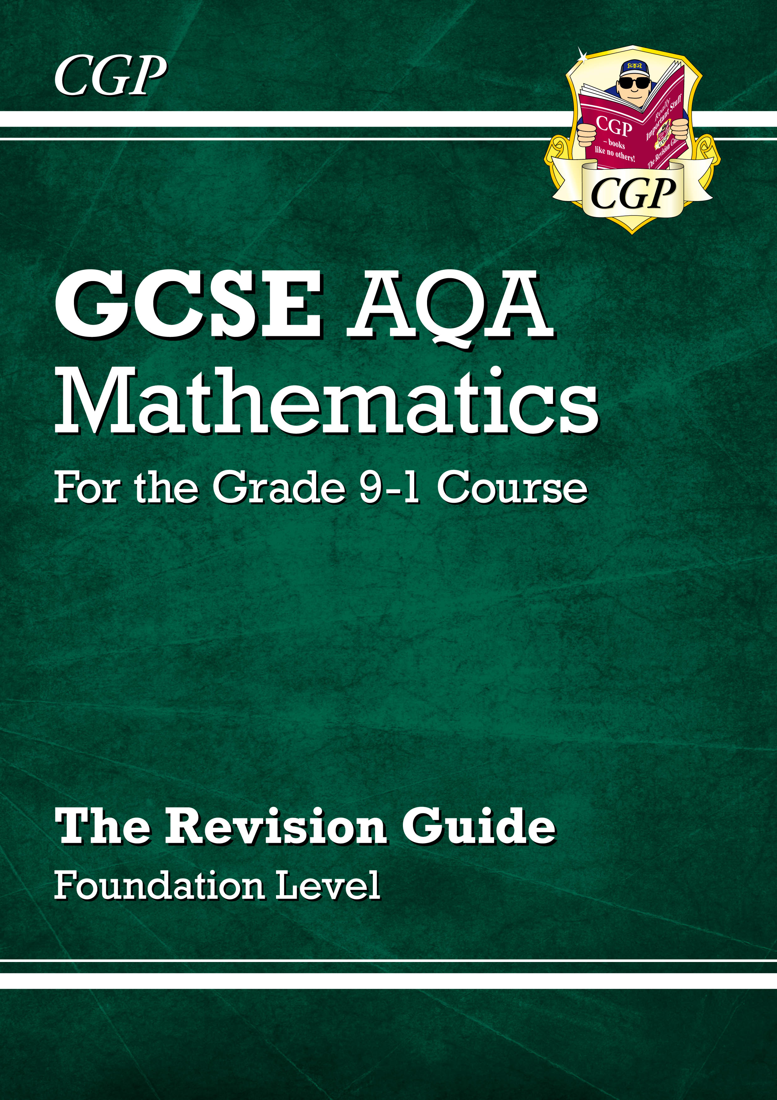 MQFR46DK - GCSE Maths AQA Revision Guide: Foundation - for the Grade 9-1 Course