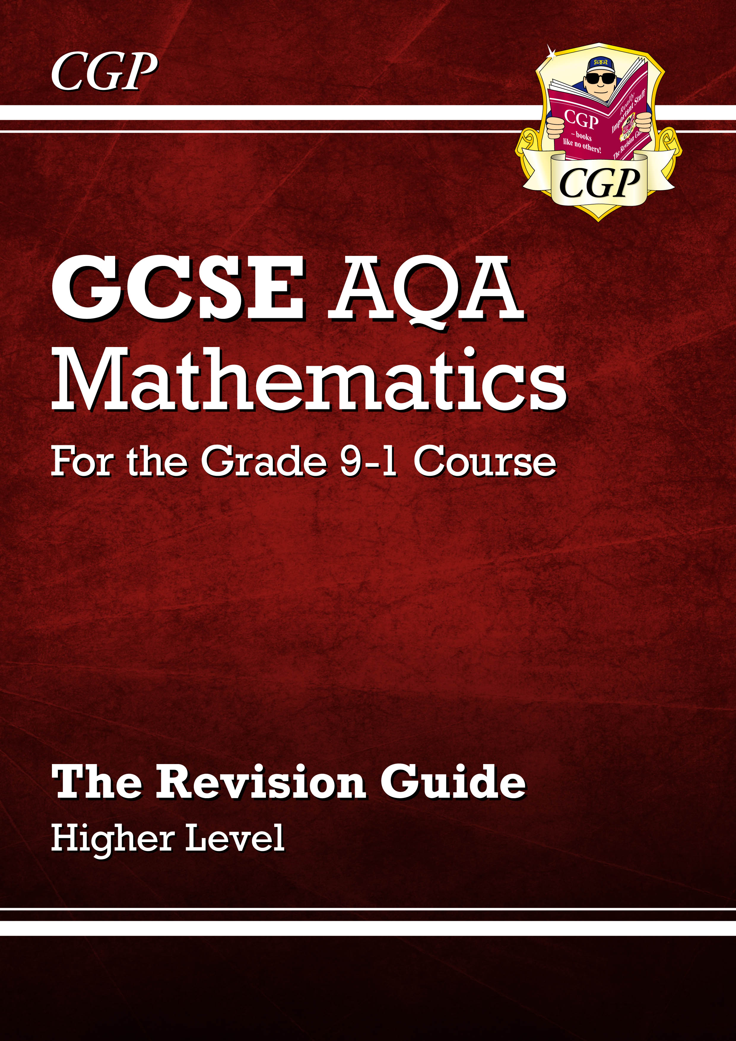 MQHR46DK - GCSE Maths AQA Revision Guide: Higher - for the Grade 9-1 Course