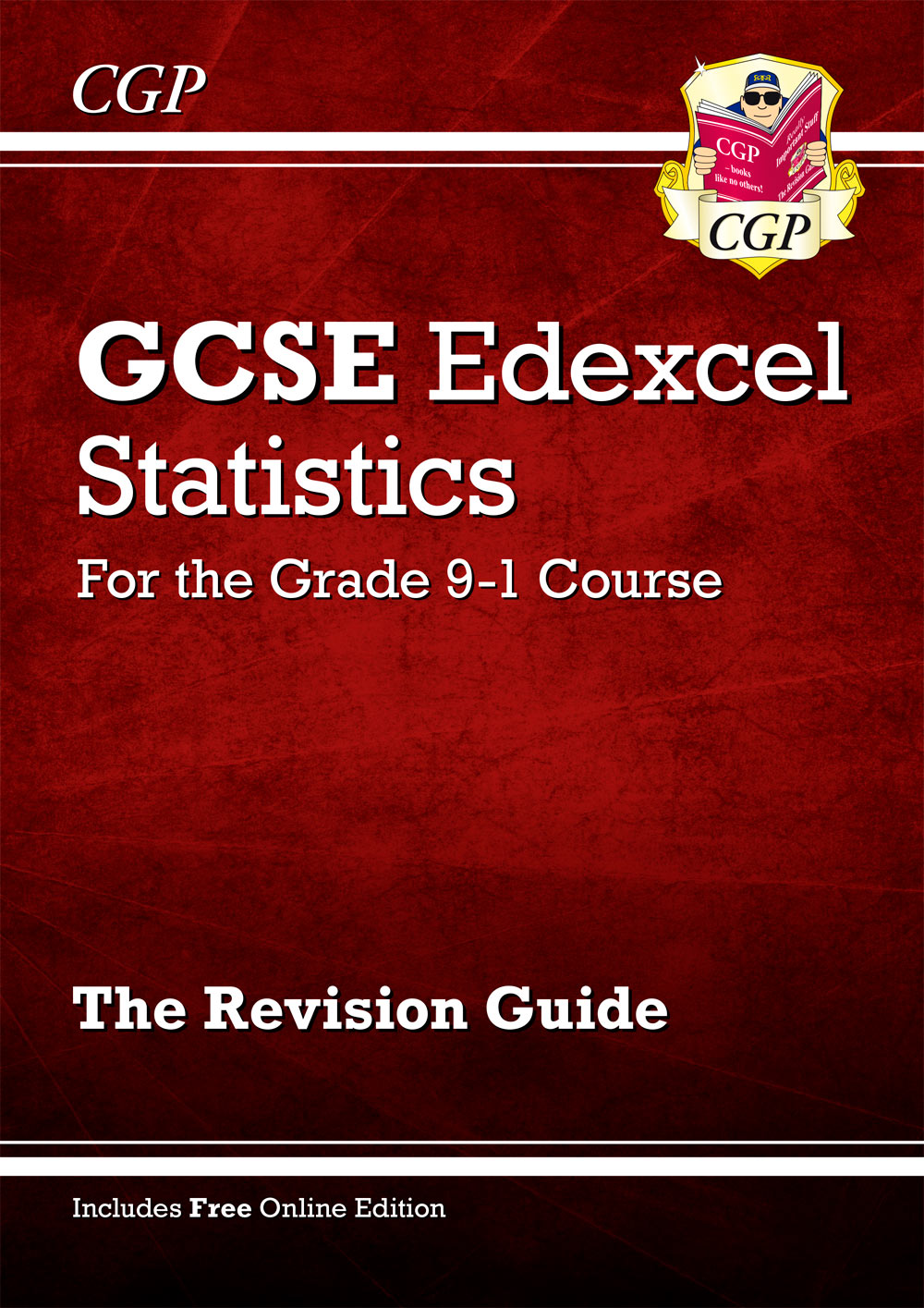 MSXR41 - GCSE Statistics Edexcel Revision Guide - for the Grade 9-1 Course (with Online Edition)