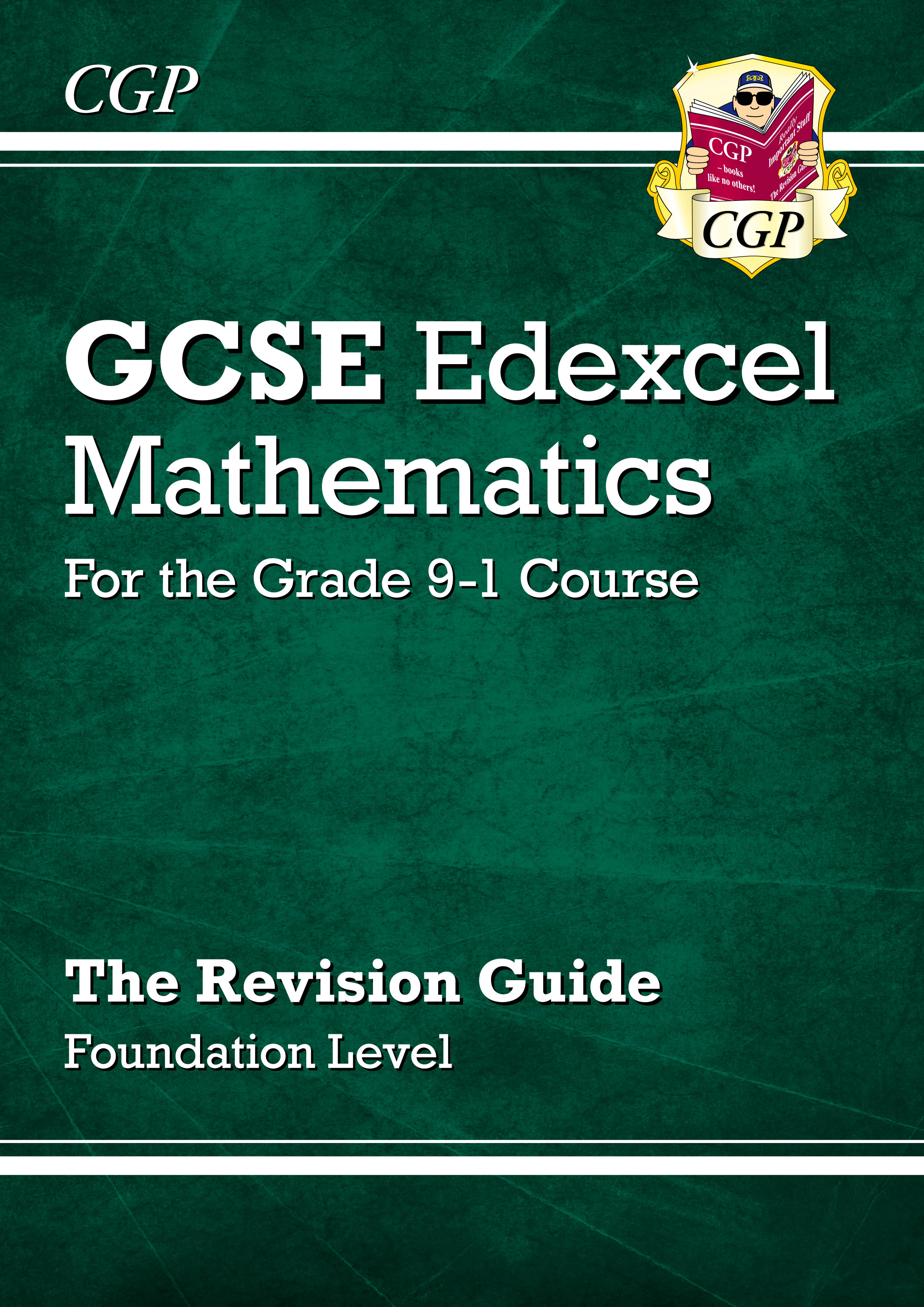 MXFR46DK - GCSE Maths Edexcel Revision Guide: Foundation - for the Grade 9-1 Course