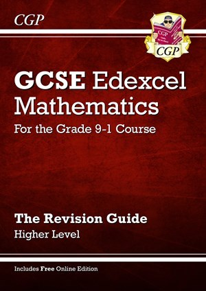 maths  cgp books mxhr  gcse maths edexcel revision guide higher  for the grade