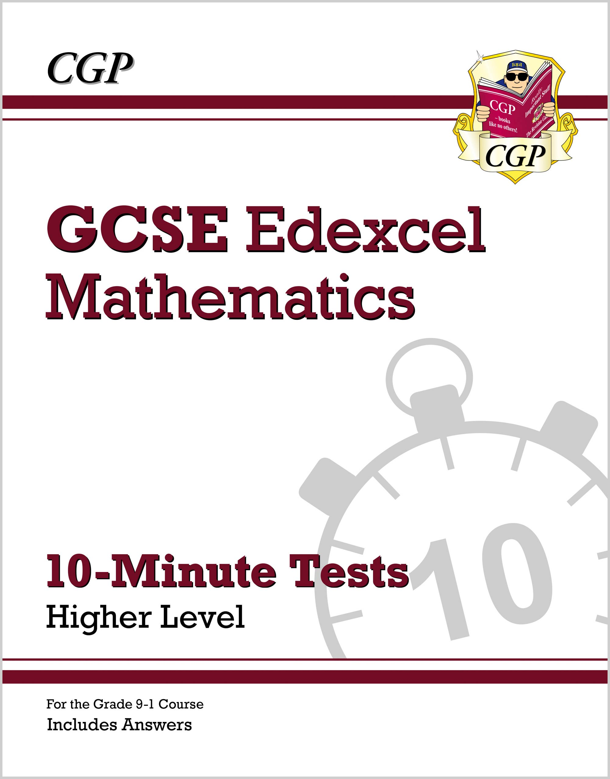 MXHXP41DK - New Grade 9-1 GCSE Maths Edexcel 10-Minute Tests - Higher (includes Answers)