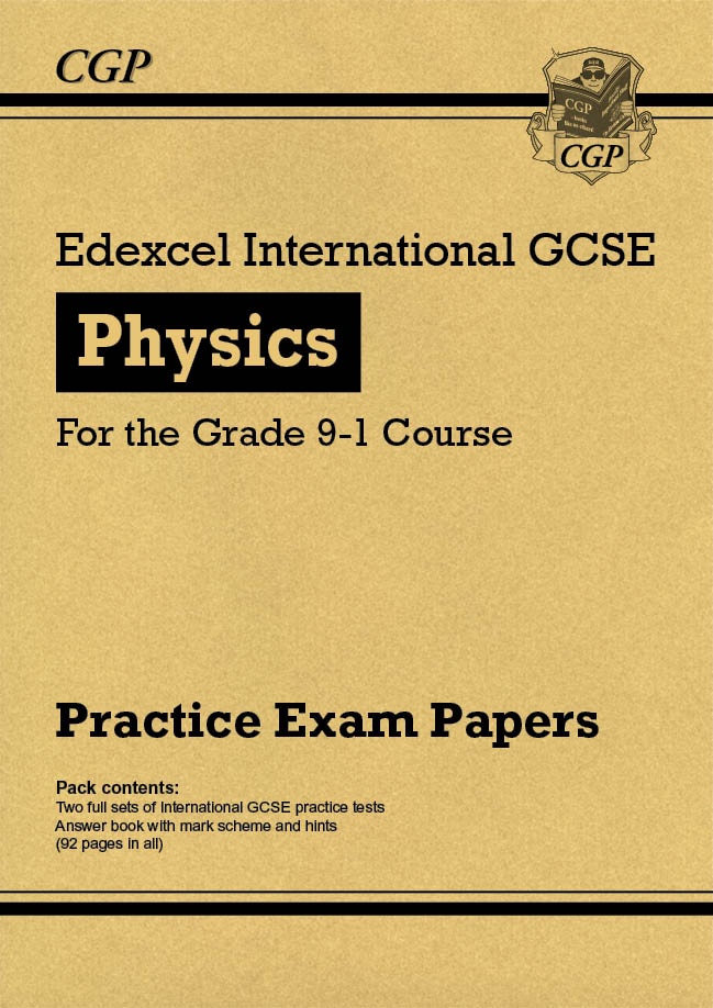PEHPI41 - New Edexcel International GCSE Physics Practice Papers - for the Grade 9-1 Course