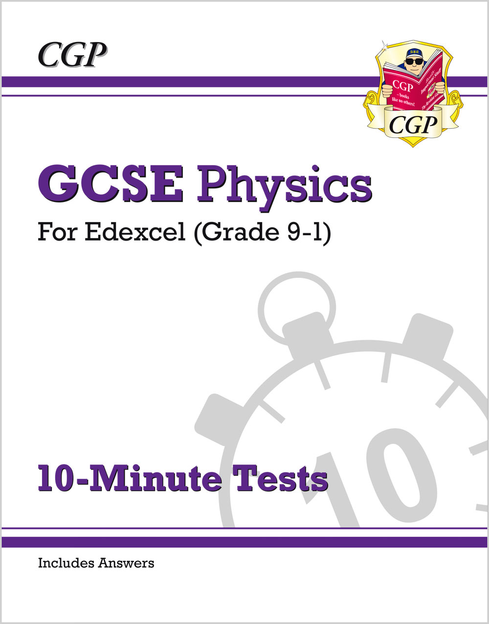 PEXP41 - Grade 9-1 GCSE Physics: Edexcel 10-Minute Tests (with answers)