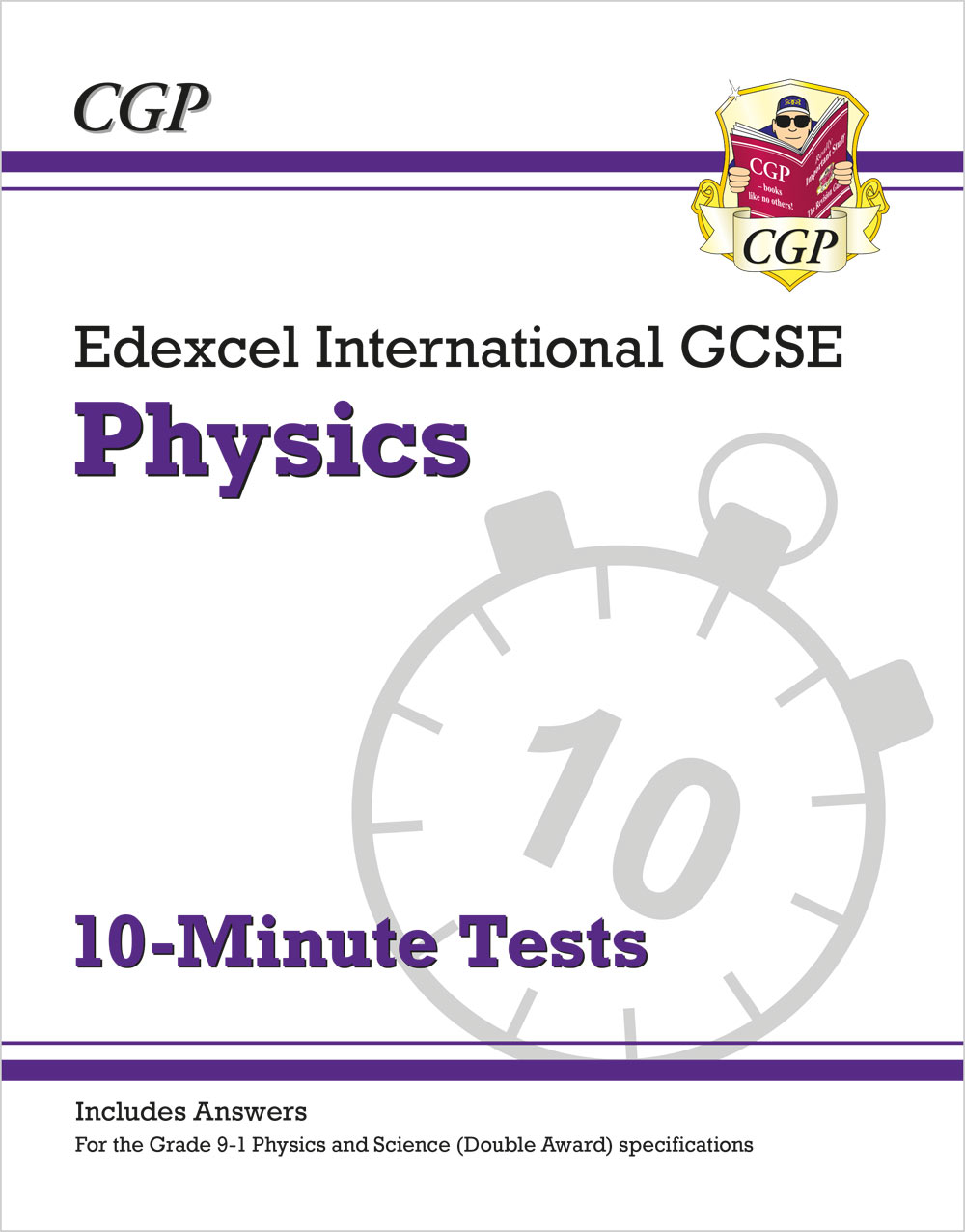 PEXPI41 - New Grade 9-1 Edexcel International GCSE Physics: 10-Minute Tests (with answers)