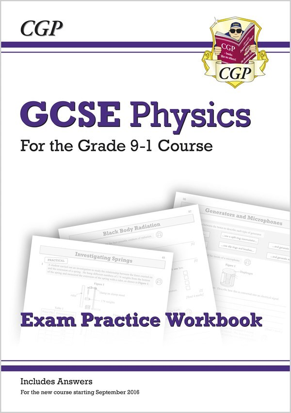 Grade 9-1 GCSE Physics Exam Practice Workbook (with answers