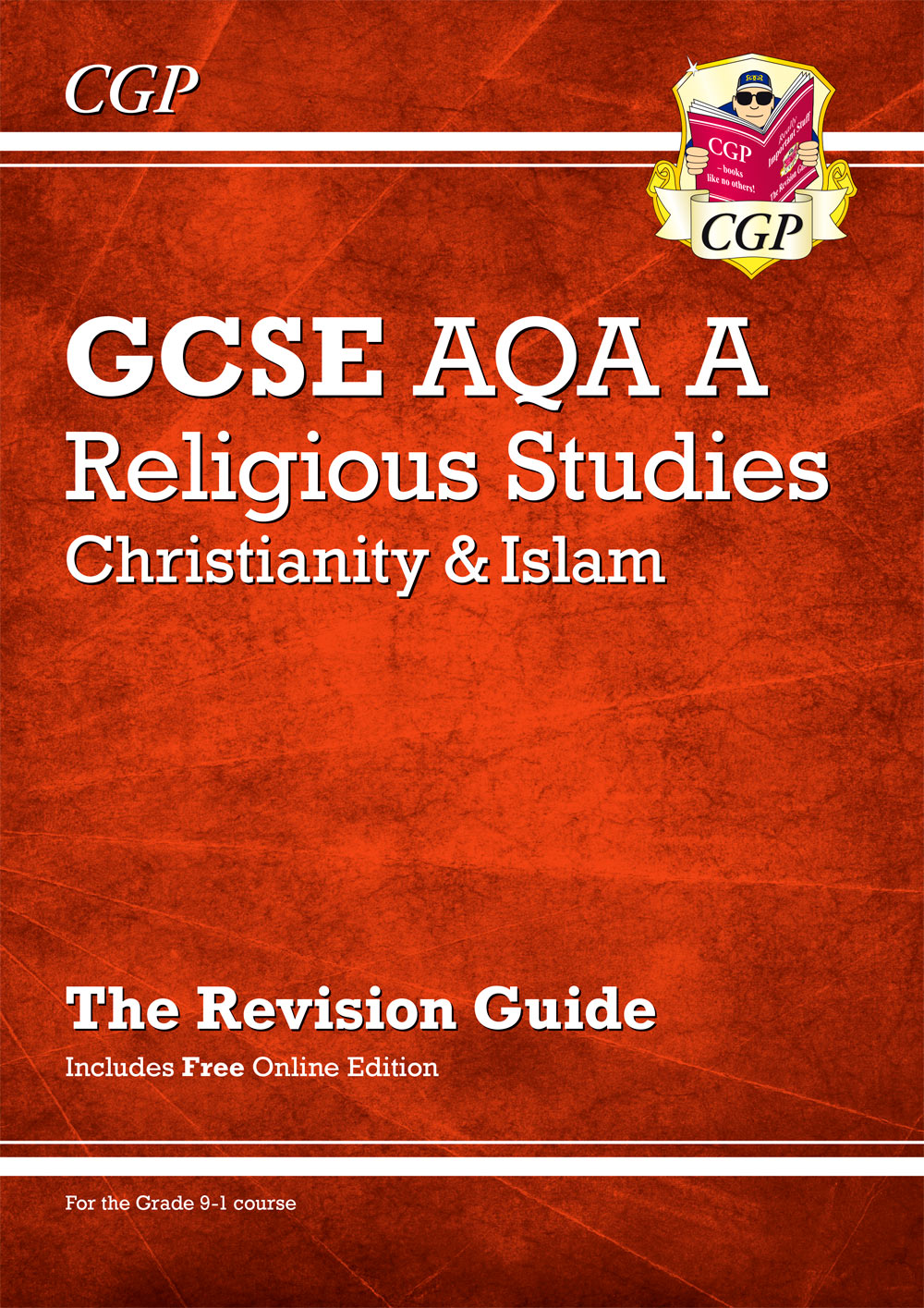 RACIR41 - New Grade 9-1 GCSE Religious Studies: AQA A Christianity & Islam Revision Guide (with Onli