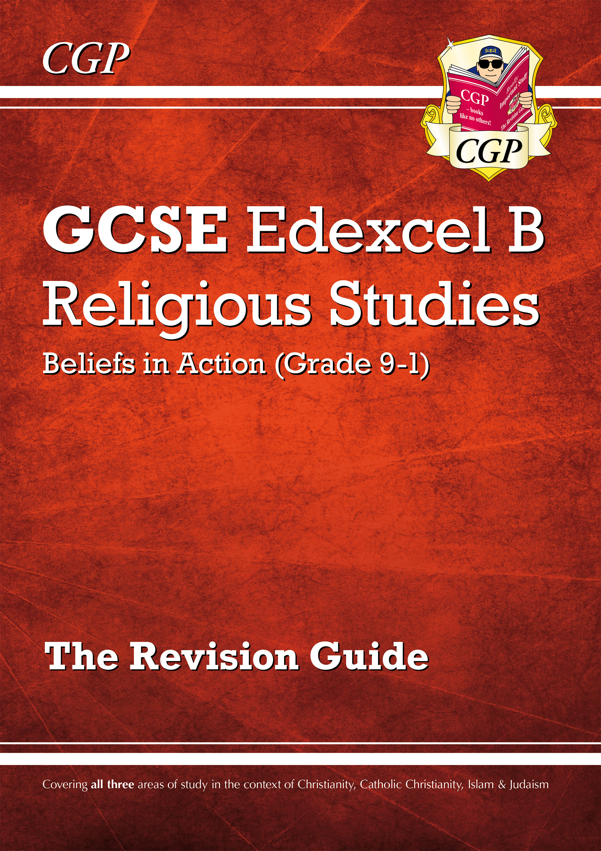 RER41DK - New Grade 9-1 GCSE Religious Studies: Edexcel B Beliefs in Action Revision Guide
