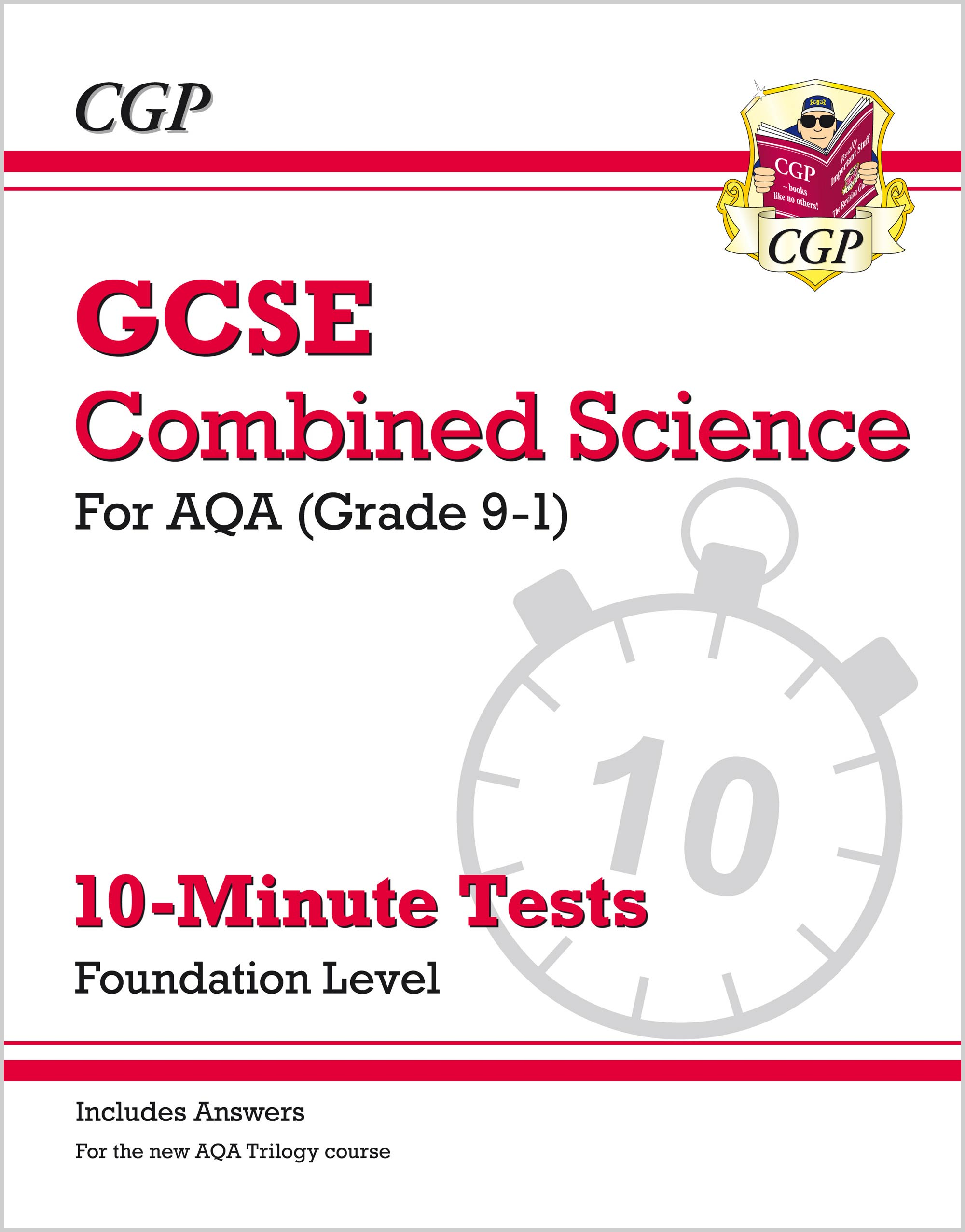 SAFXP41 - New Grade 9-1 GCSE Combined Science: AQA 10-Minute Tests (with answers) - Foundation