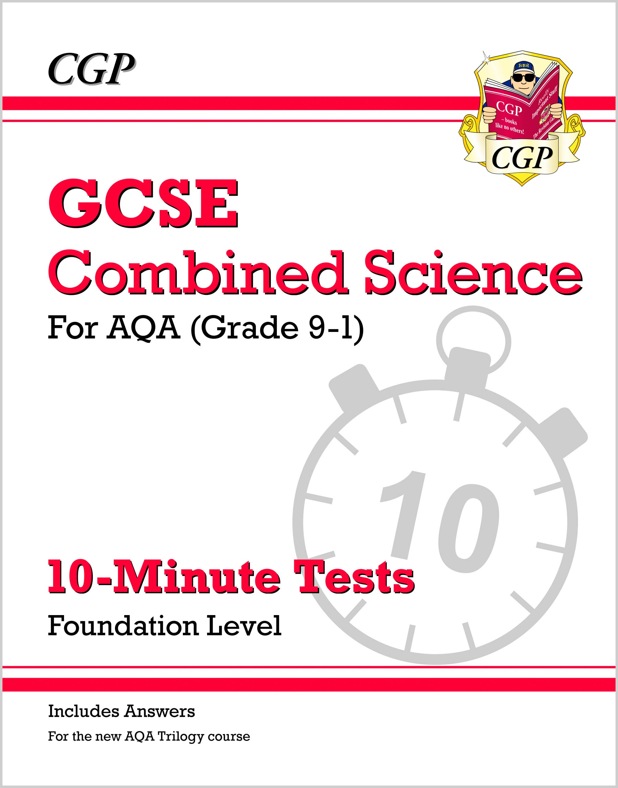 SAFXP41DK - New Grade 9-1 GCSE Combined Science: AQA 10-Minute Tests (with answers) - Foundation