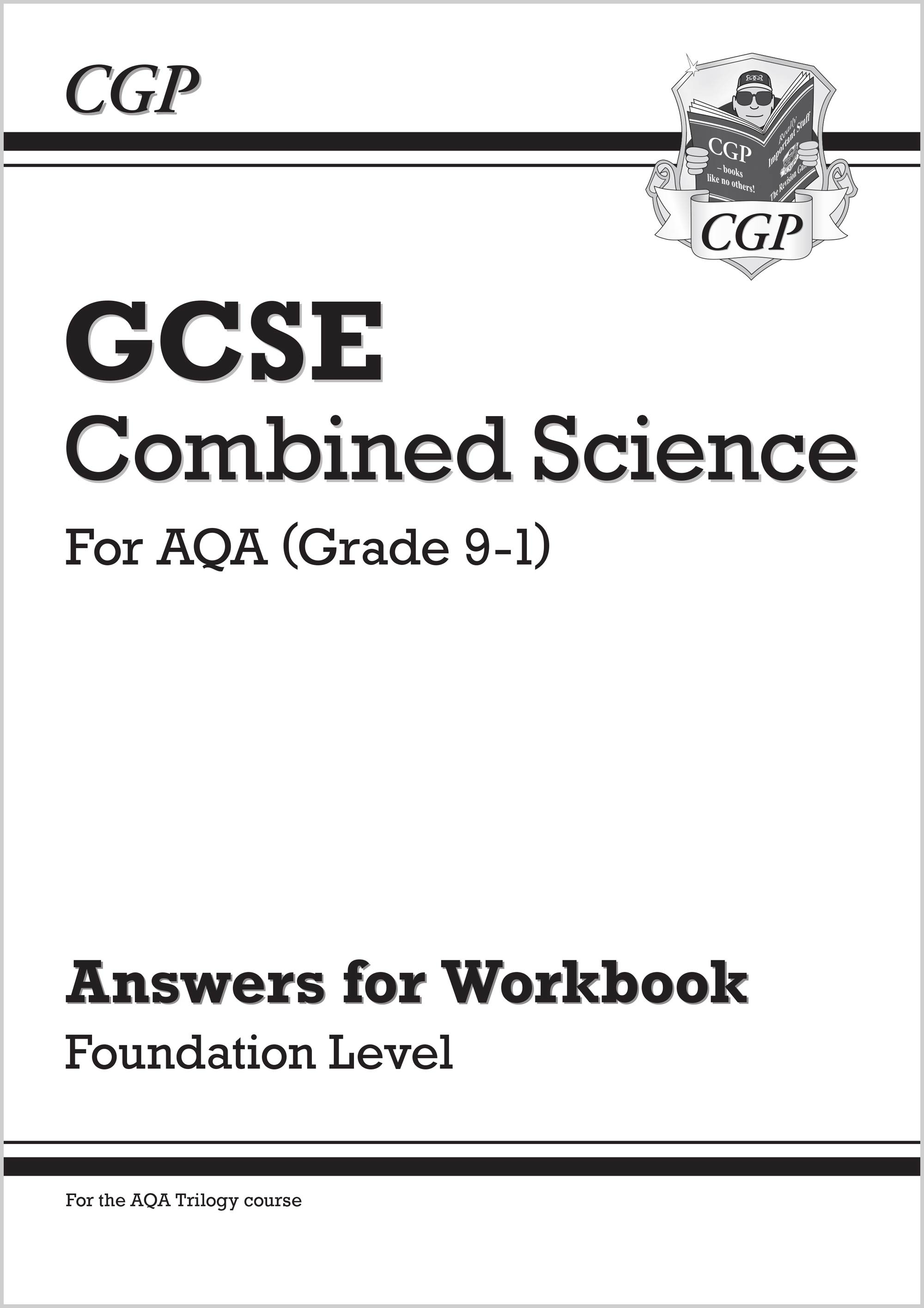 SCAFA41 - New Grade 9-1 GCSE Combined Science: AQA Answers (for Workbook) - Foundation