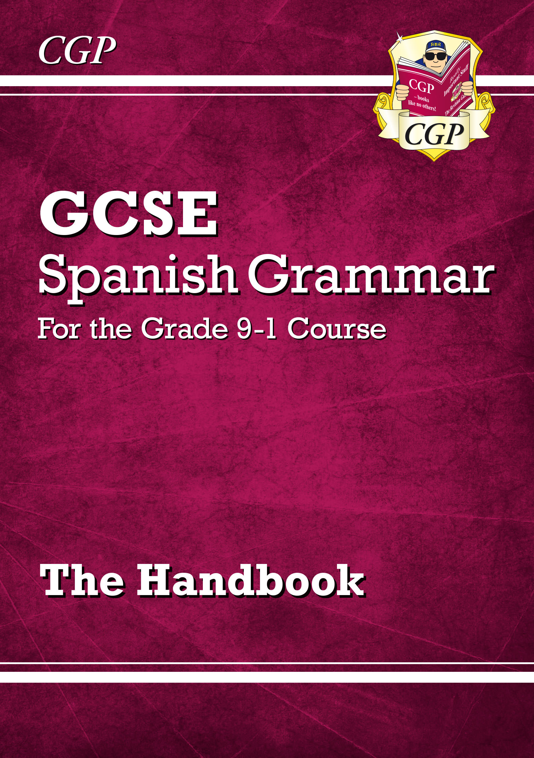 SPGR41 - New GCSE Spanish Grammar Handbook - for the Grade 9-1 Course