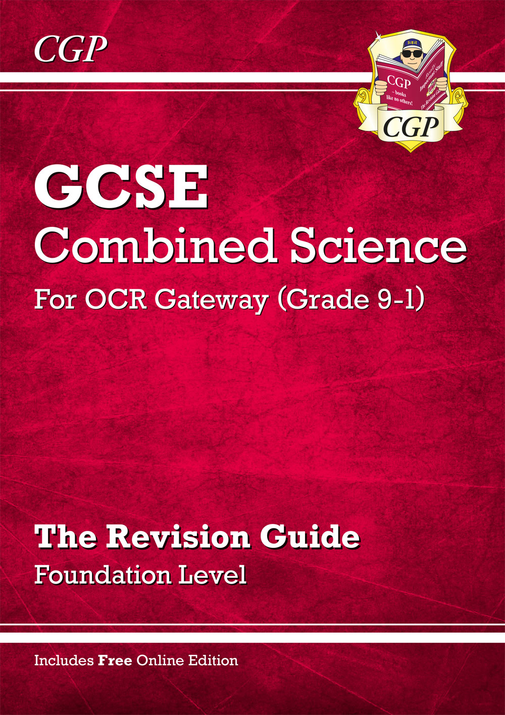 SRFR45 - Grade 9-1 GCSE Combined Science: OCR Gateway Revision Guide with Online Edition - Foundatio