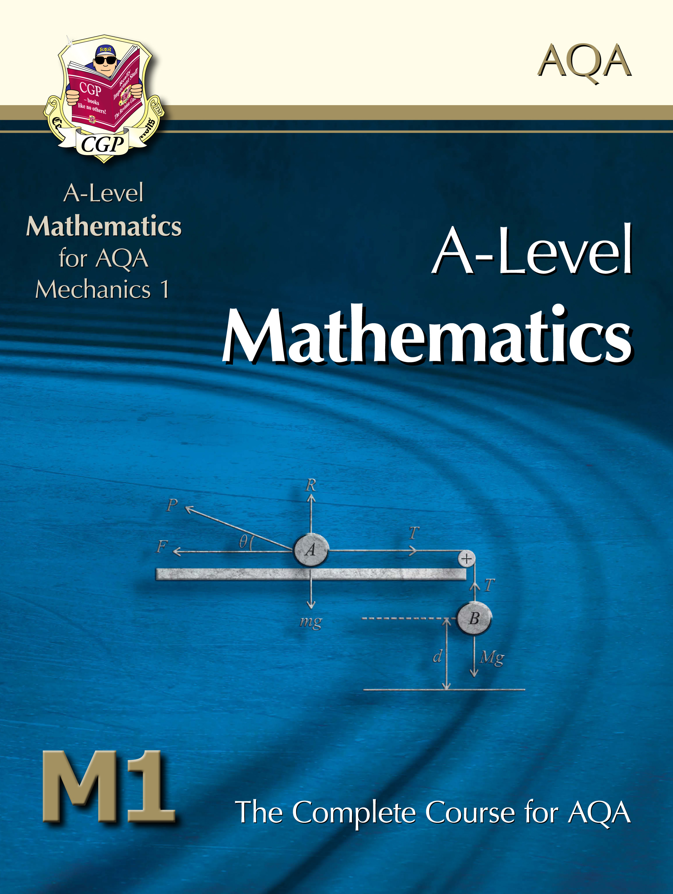 MAM1T51DK - A-Level Maths for AQA - Mechanics 1: Student Book