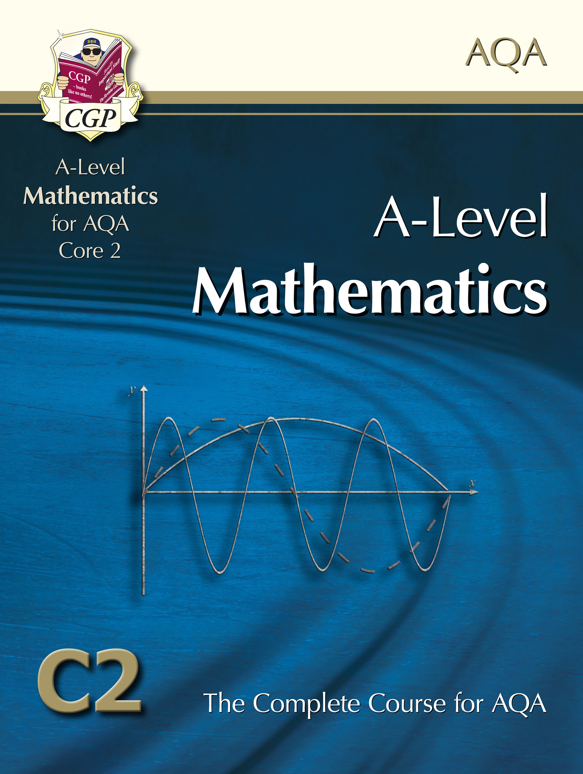 MAC2T51DK - AS-Level Maths for AQA - Core 2: Student Book